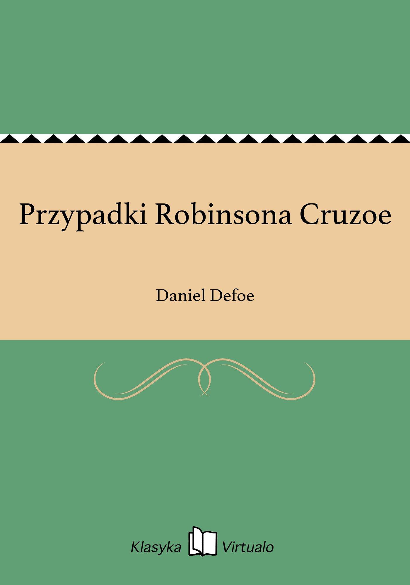 Przypadki Robinsona Cruzoe - Ebook (Książka EPUB) do pobrania w formacie EPUB