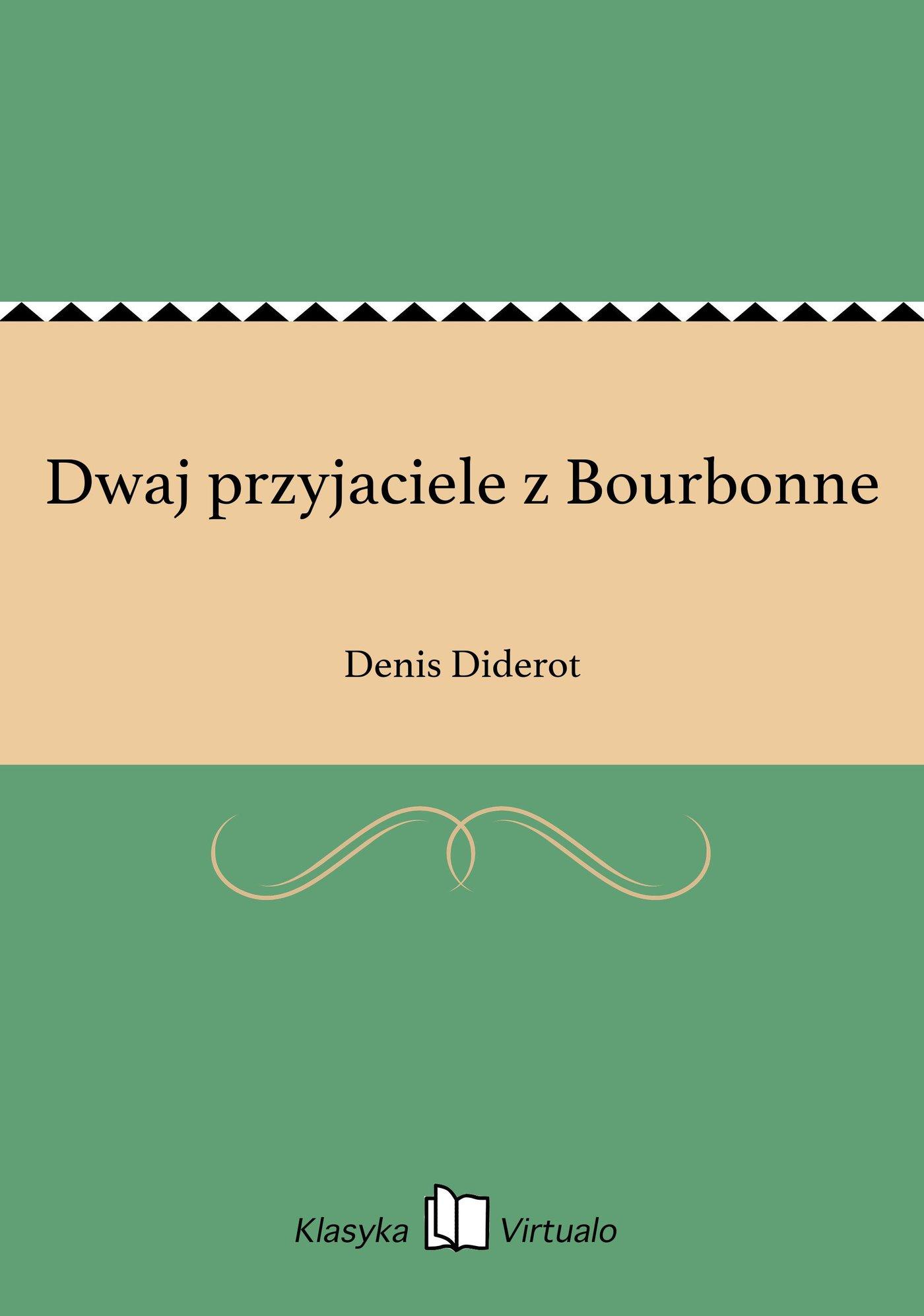 Dwaj przyjaciele z Bourbonne - Ebook (Książka EPUB) do pobrania w formacie EPUB