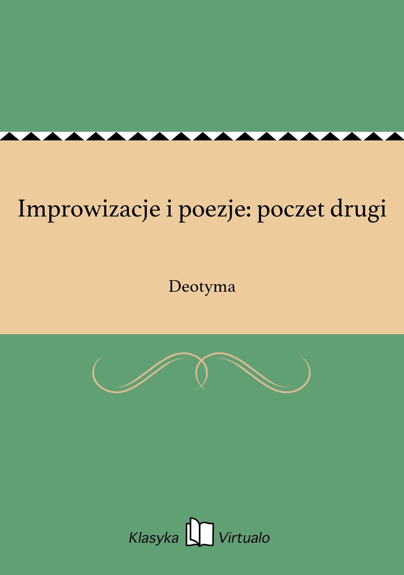 Improwizacje i poezje: poczet drugi - Ebook (Książka EPUB) do pobrania w formacie EPUB