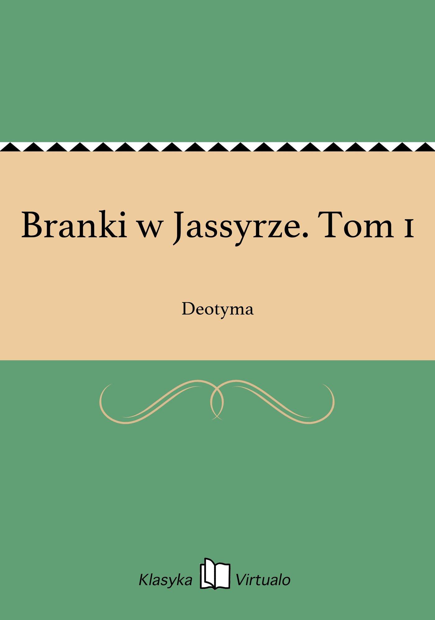 Branki w Jassyrze. Tom 1 - Ebook (Książka EPUB) do pobrania w formacie EPUB