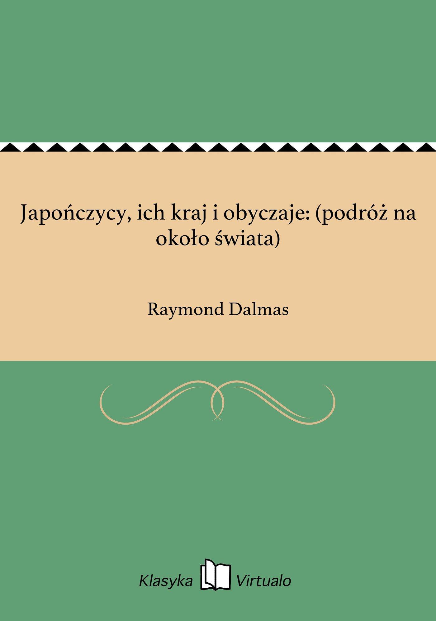 Japończycy, ich kraj i obyczaje: (podróż na około świata) - Ebook (Książka EPUB) do pobrania w formacie EPUB