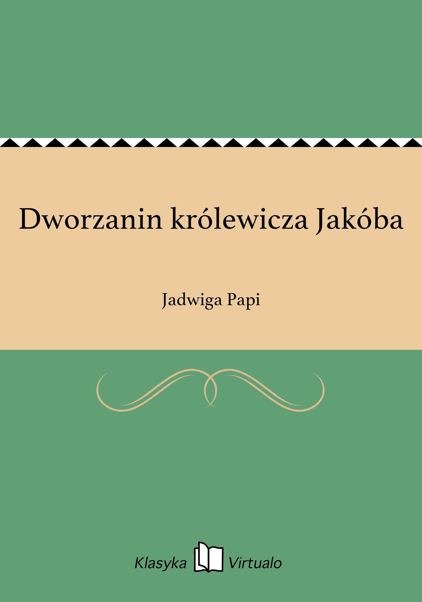 Dworzanin królewicza Jakóba - Ebook (Książka EPUB) do pobrania w formacie EPUB