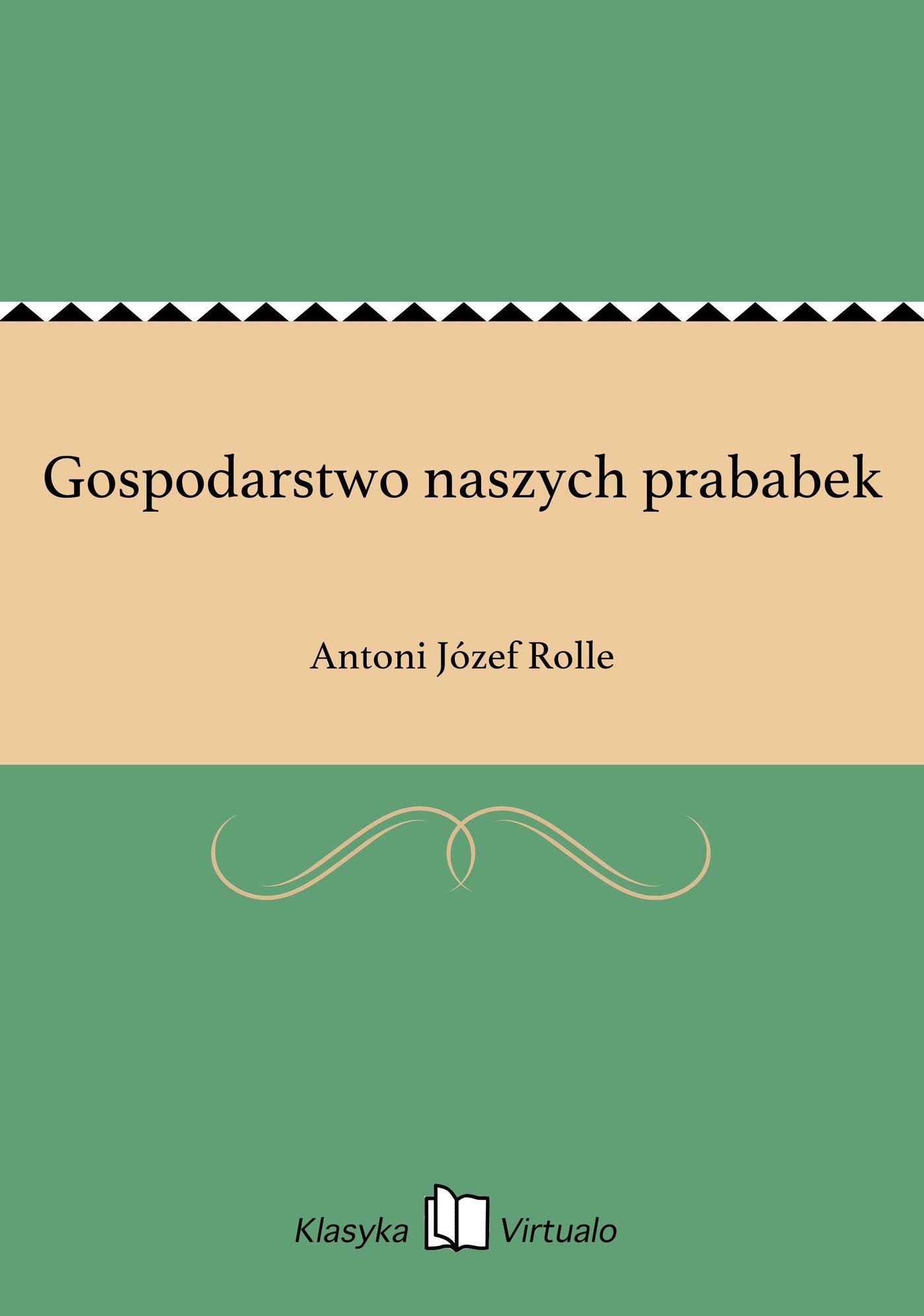 Gospodarstwo naszych prababek - Ebook (Książka EPUB) do pobrania w formacie EPUB