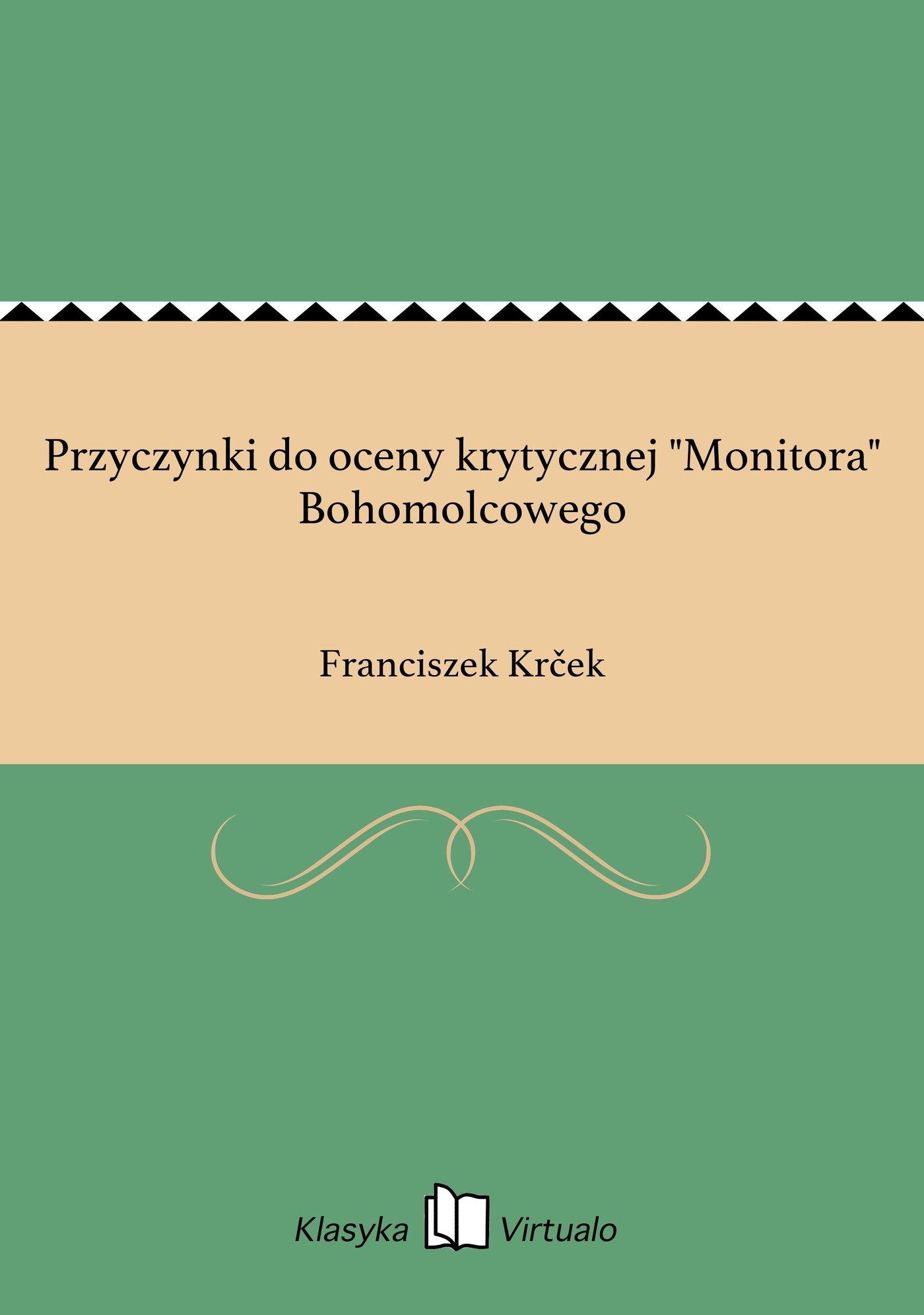 """Przyczynki do oceny krytycznej """"Monitora"""" Bohomolcowego - Ebook (Książka EPUB) do pobrania w formacie EPUB"""