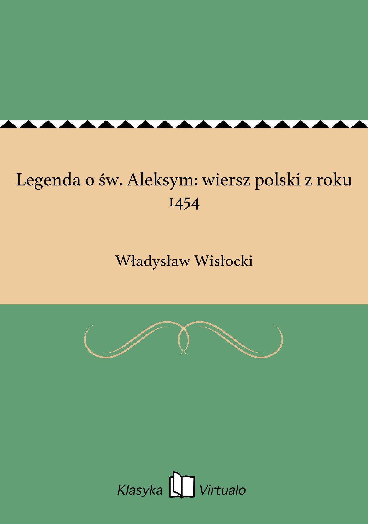 Legenda o św. Aleksym: wiersz polski z roku 1454 - Ebook (Książka EPUB) do pobrania w formacie EPUB