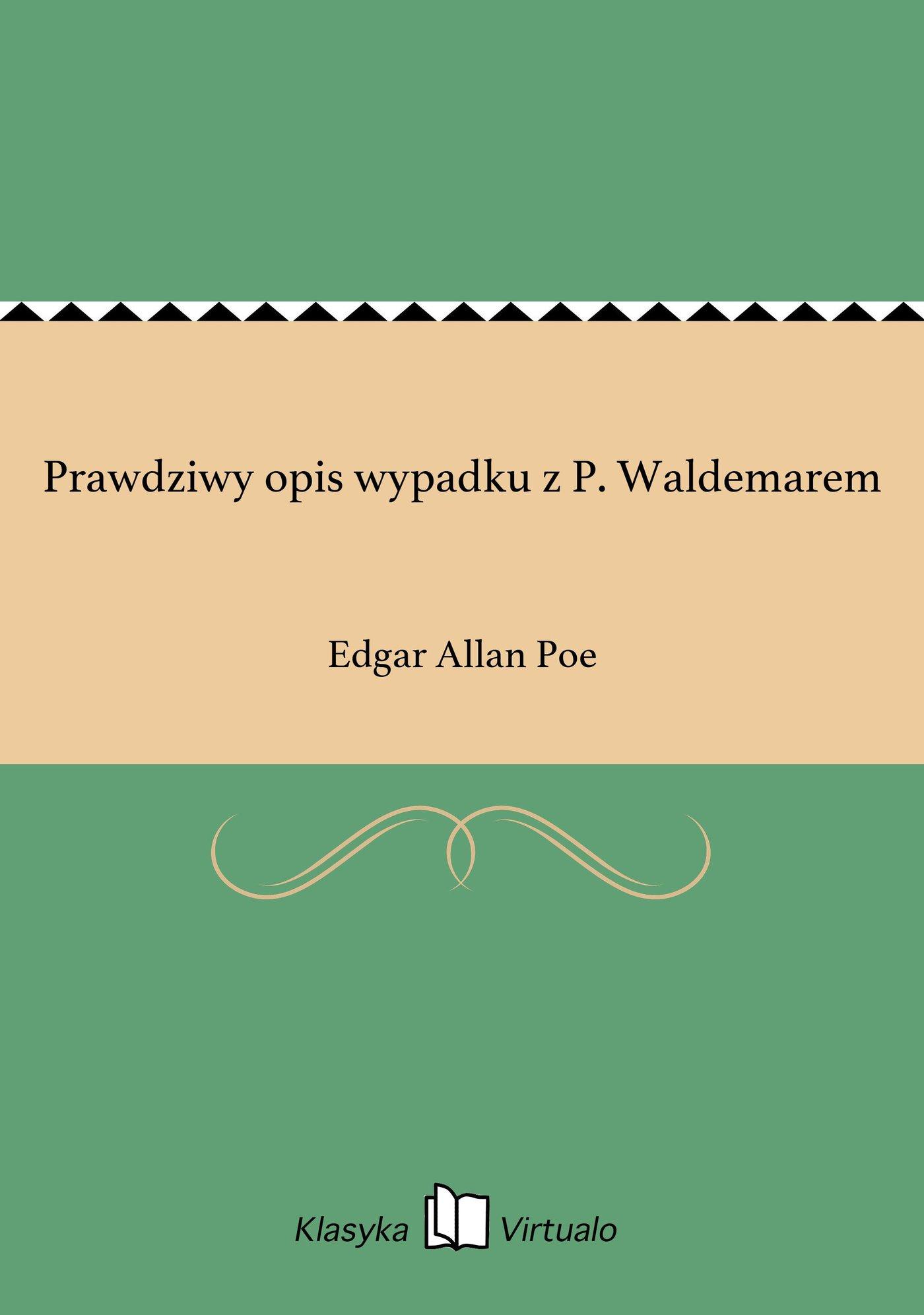 Prawdziwy opis wypadku z P. Waldemarem - Ebook (Książka EPUB) do pobrania w formacie EPUB