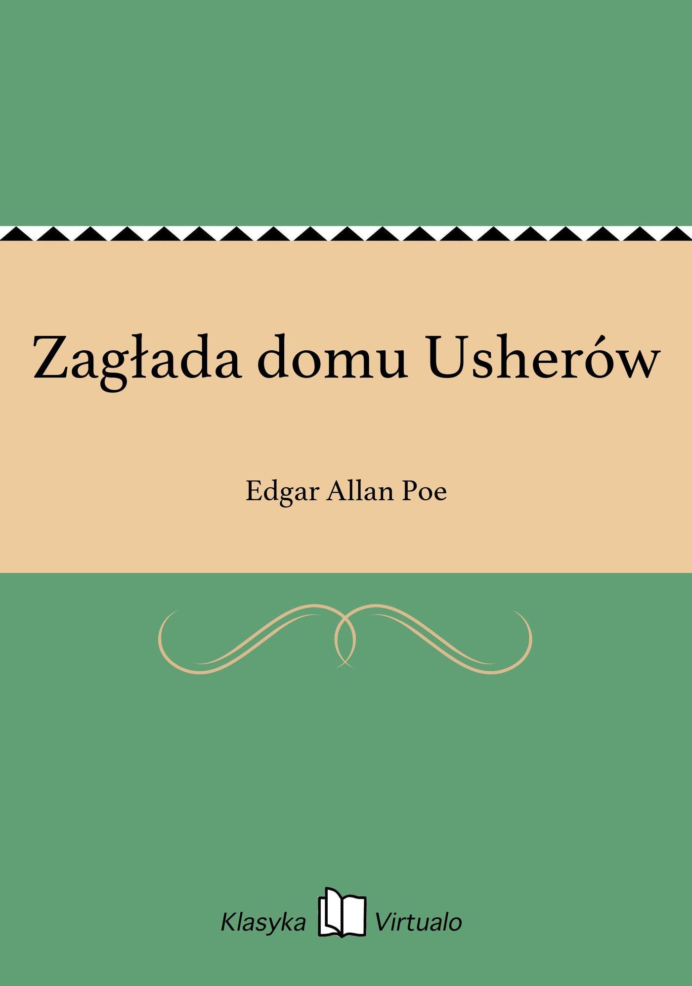 Zagłada domu Usherów - Ebook (Książka EPUB) do pobrania w formacie EPUB
