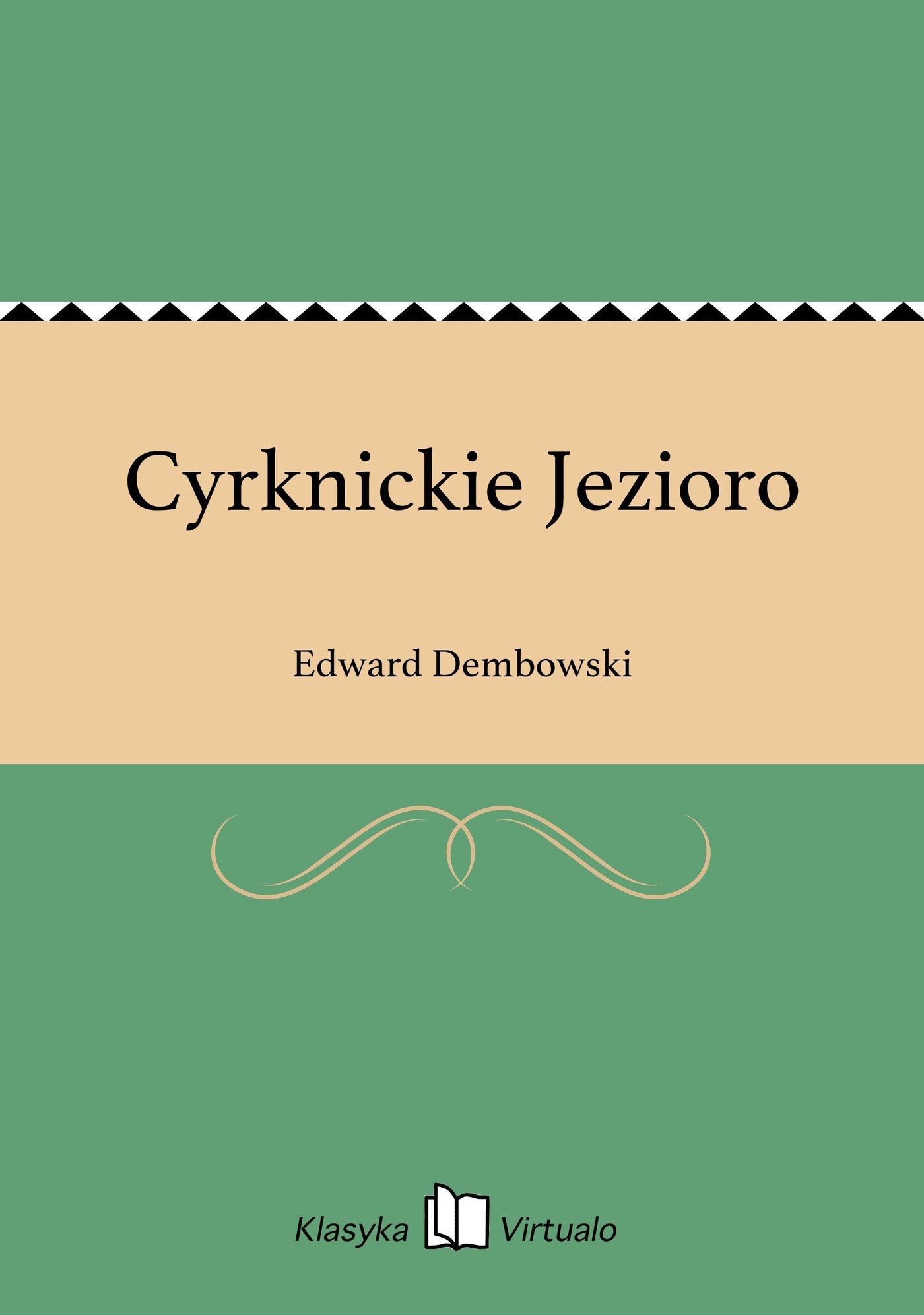 Cyrknickie Jezioro - Ebook (Książka EPUB) do pobrania w formacie EPUB
