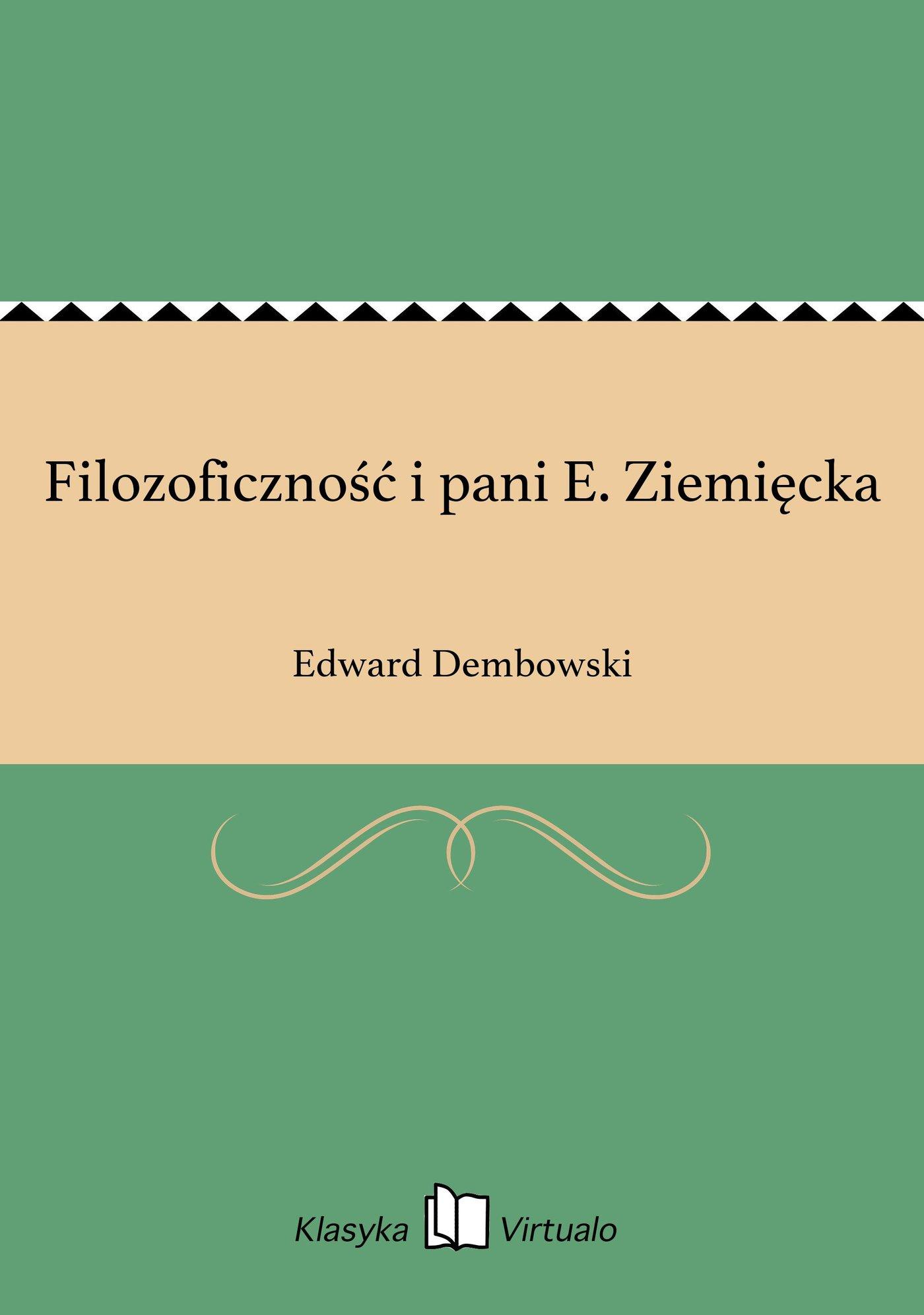 Filozoficzność i pani E. Ziemięcka - Ebook (Książka EPUB) do pobrania w formacie EPUB