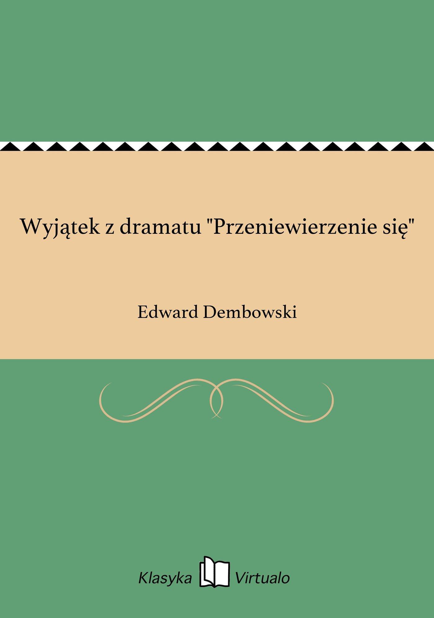 """Wyjątek z dramatu """"Przeniewierzenie się"""" - Ebook (Książka EPUB) do pobrania w formacie EPUB"""