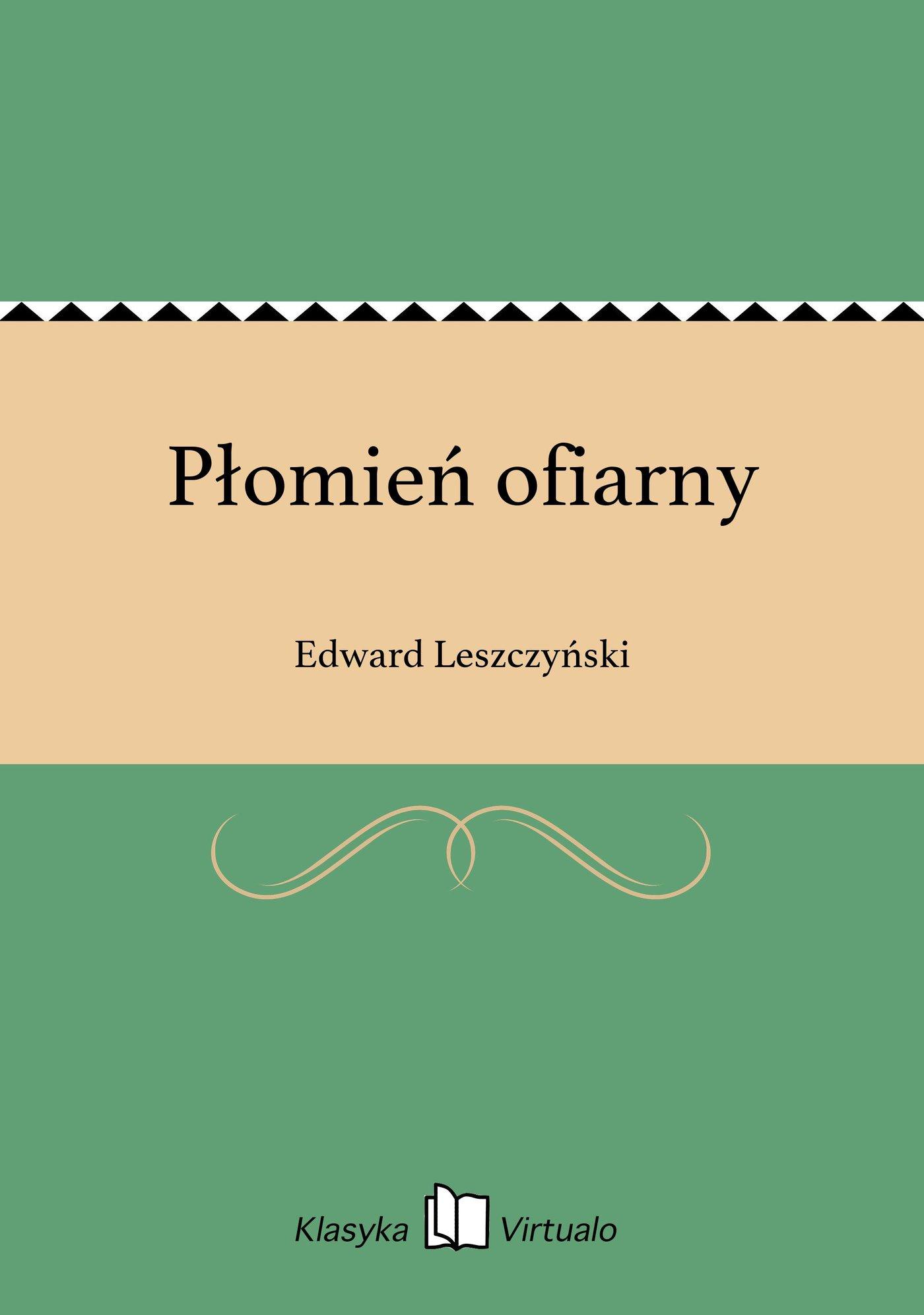 Płomień ofiarny - Ebook (Książka EPUB) do pobrania w formacie EPUB