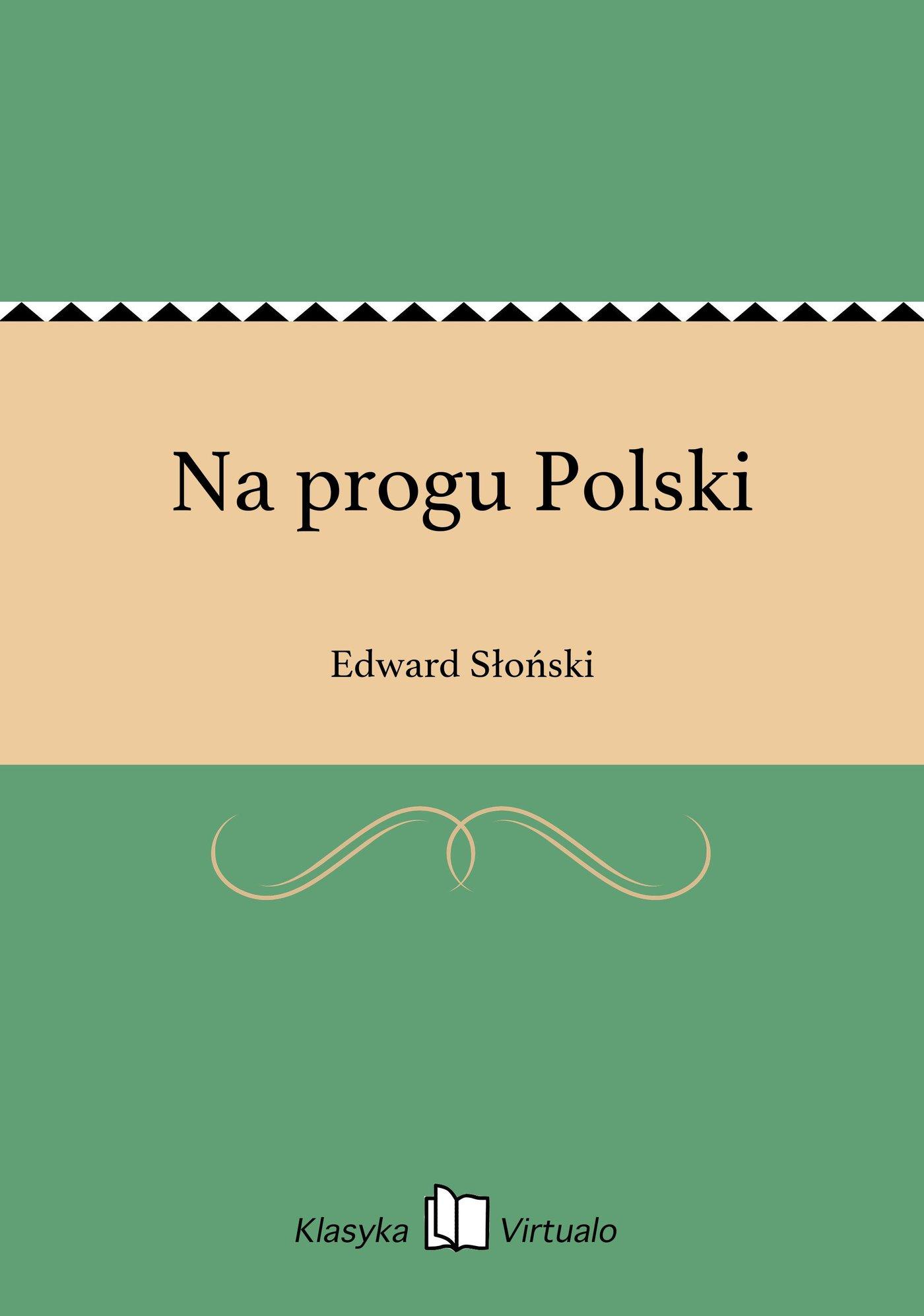 Na progu Polski - Ebook (Książka EPUB) do pobrania w formacie EPUB