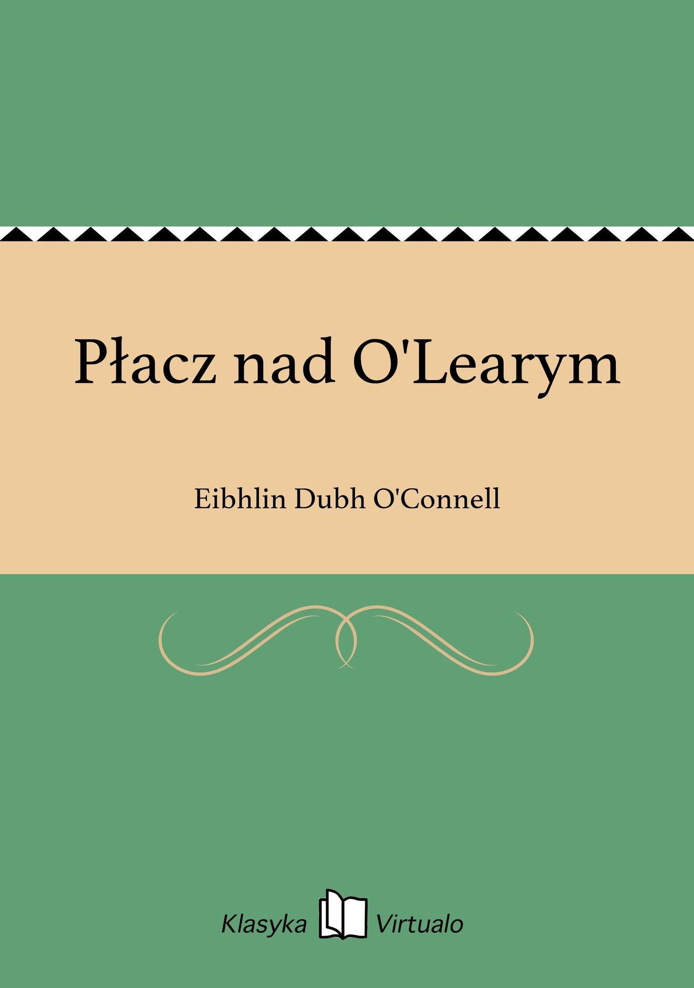 Płacz nad O'Learym - Ebook (Książka EPUB) do pobrania w formacie EPUB