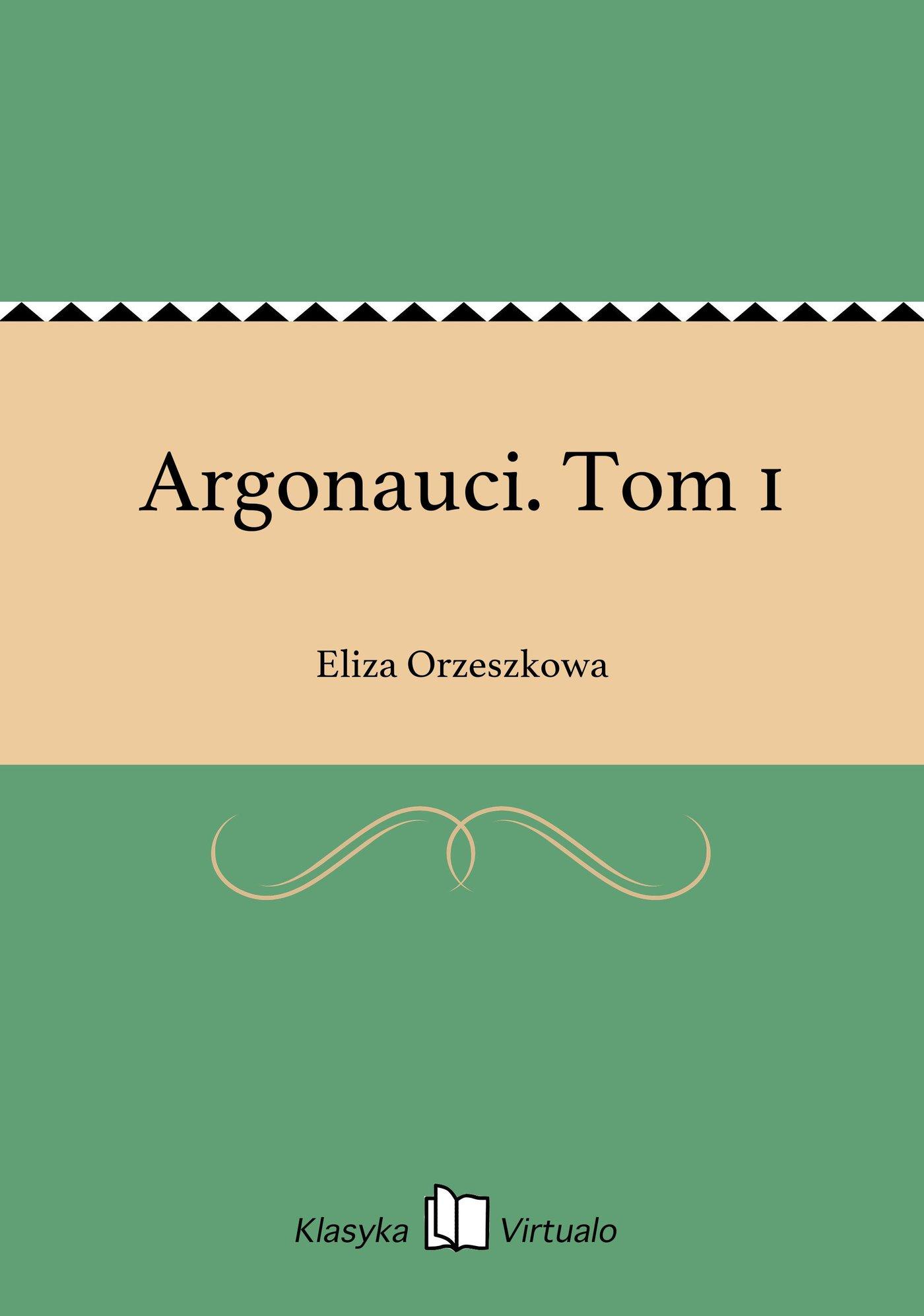 Argonauci. Tom 1 - Ebook (Książka EPUB) do pobrania w formacie EPUB