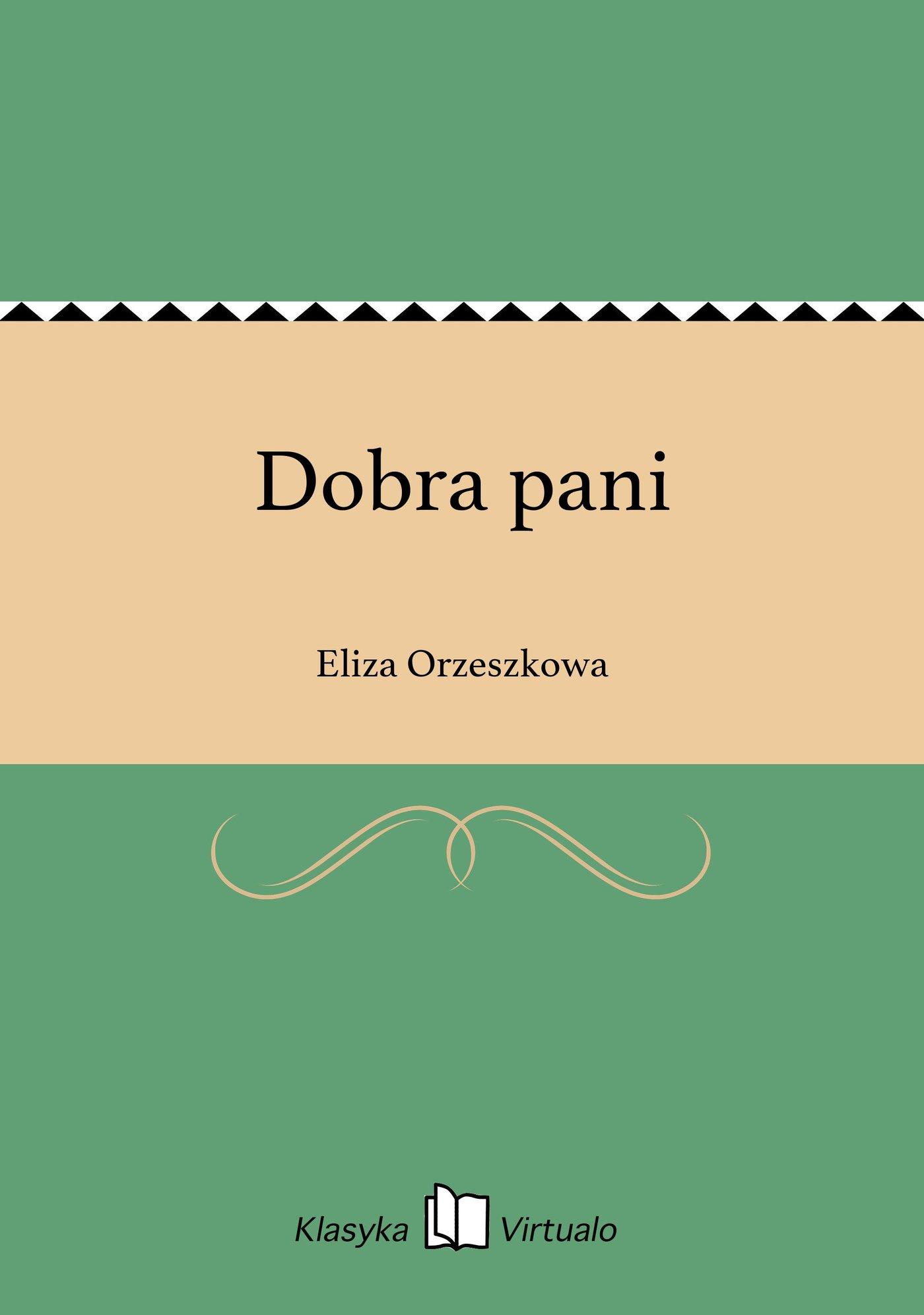 Dobra pani - Ebook (Książka EPUB) do pobrania w formacie EPUB