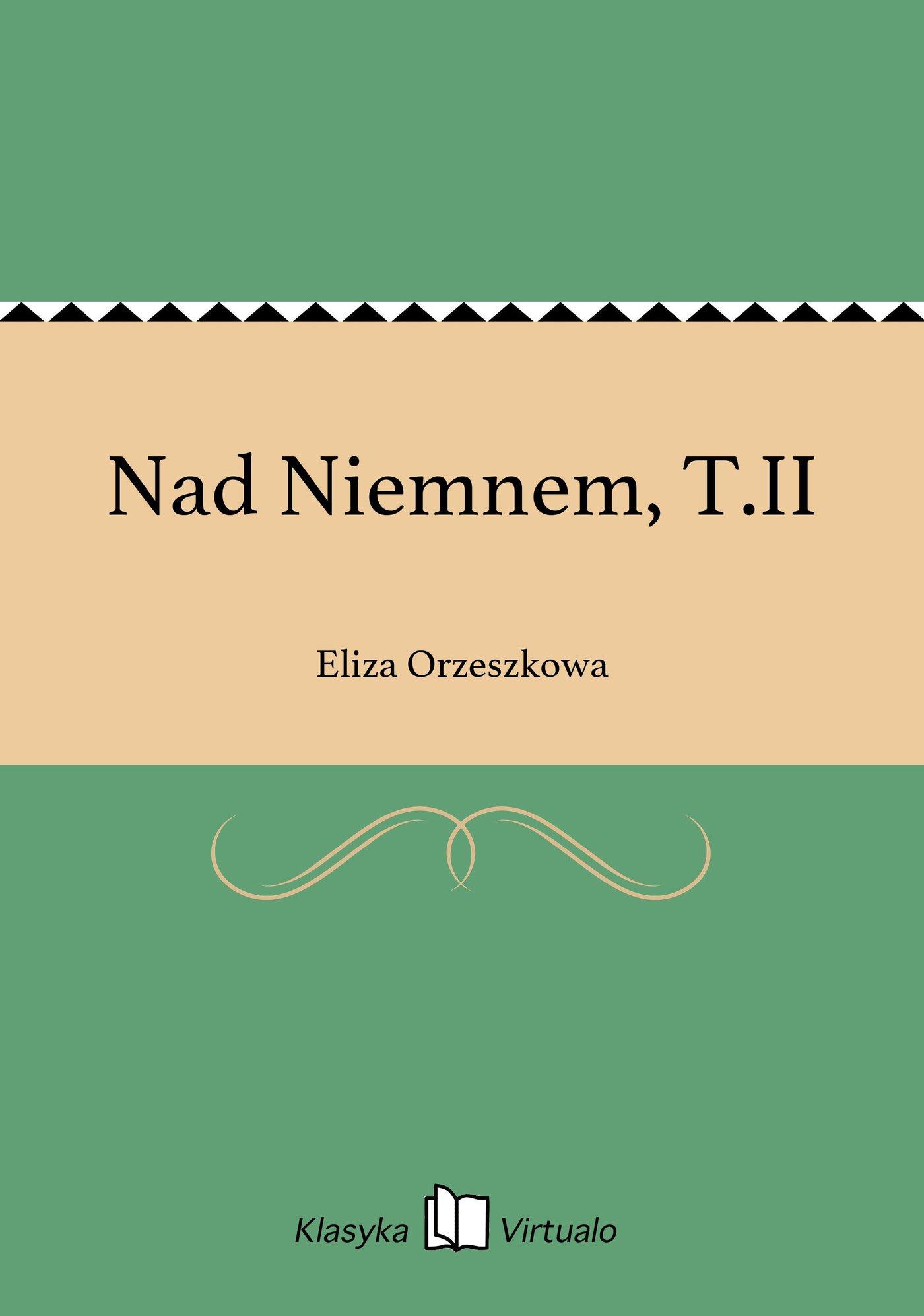 Nad Niemnem, T.II - Ebook (Książka EPUB) do pobrania w formacie EPUB