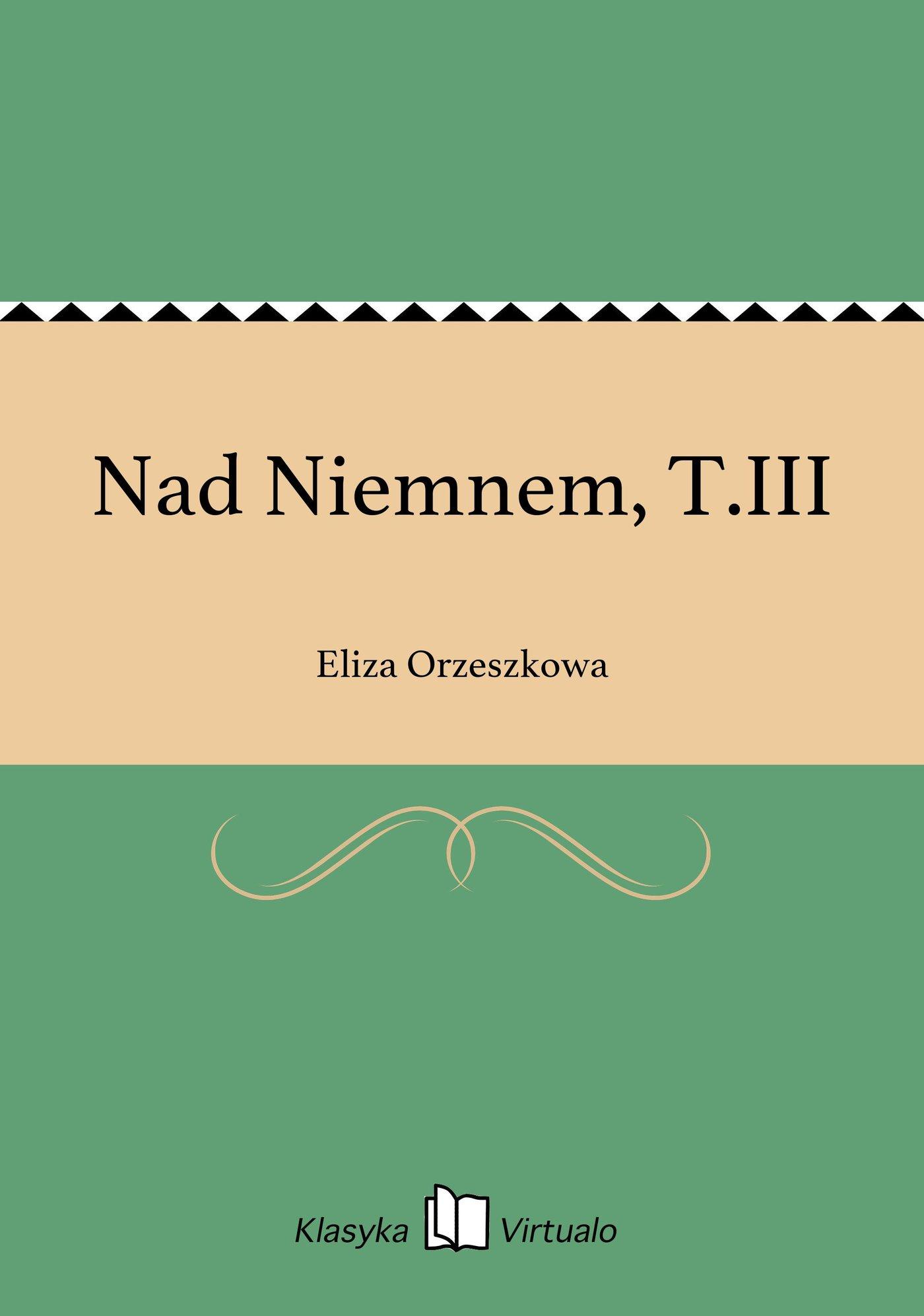 Nad Niemnem, T.III - Ebook (Książka EPUB) do pobrania w formacie EPUB