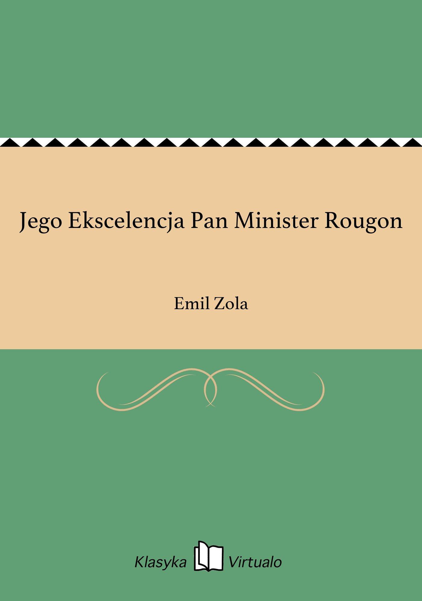 Jego Ekscelencja Pan Minister Rougon - Ebook (Książka EPUB) do pobrania w formacie EPUB
