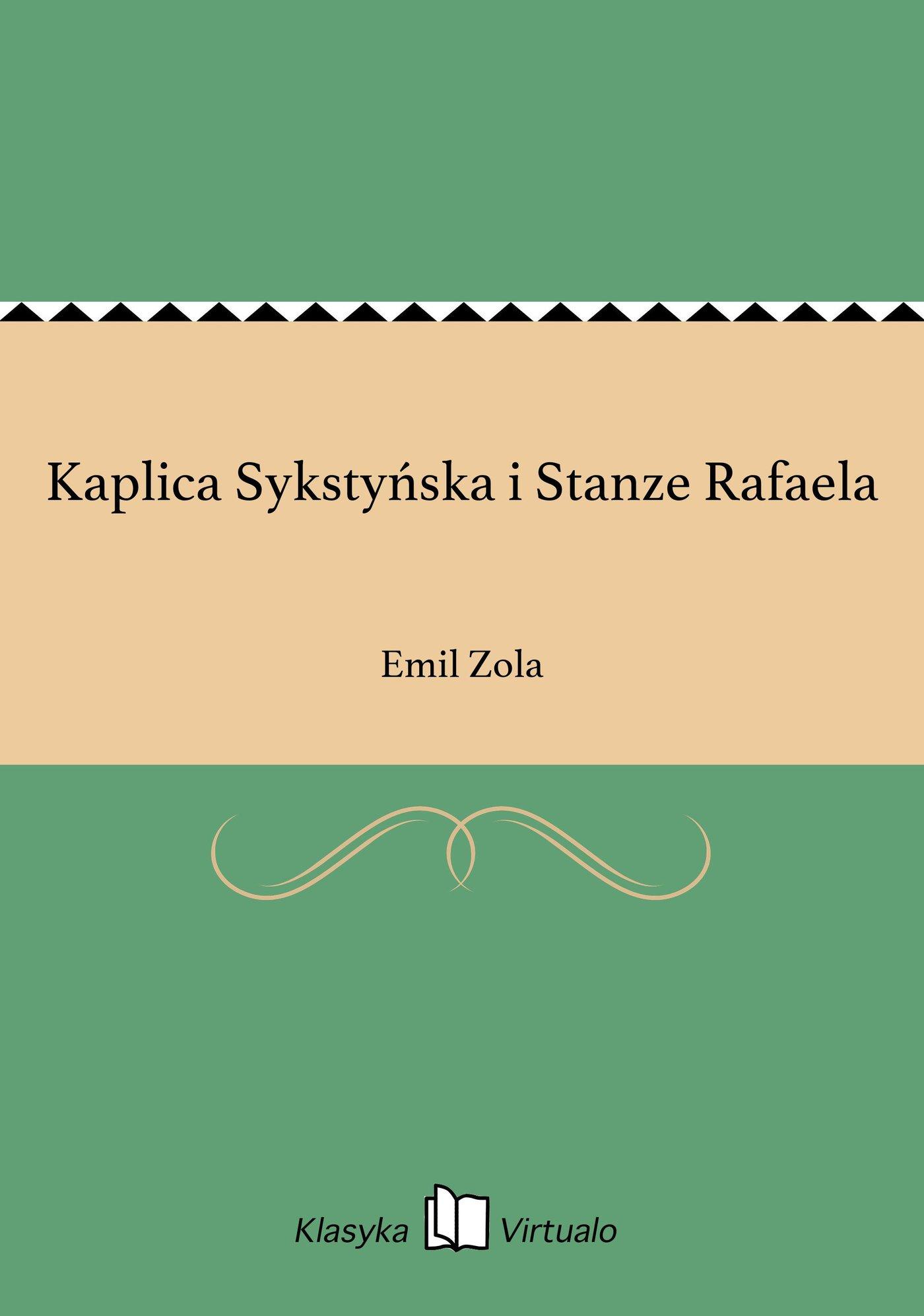 Kaplica Sykstyńska i Stanze Rafaela - Ebook (Książka EPUB) do pobrania w formacie EPUB