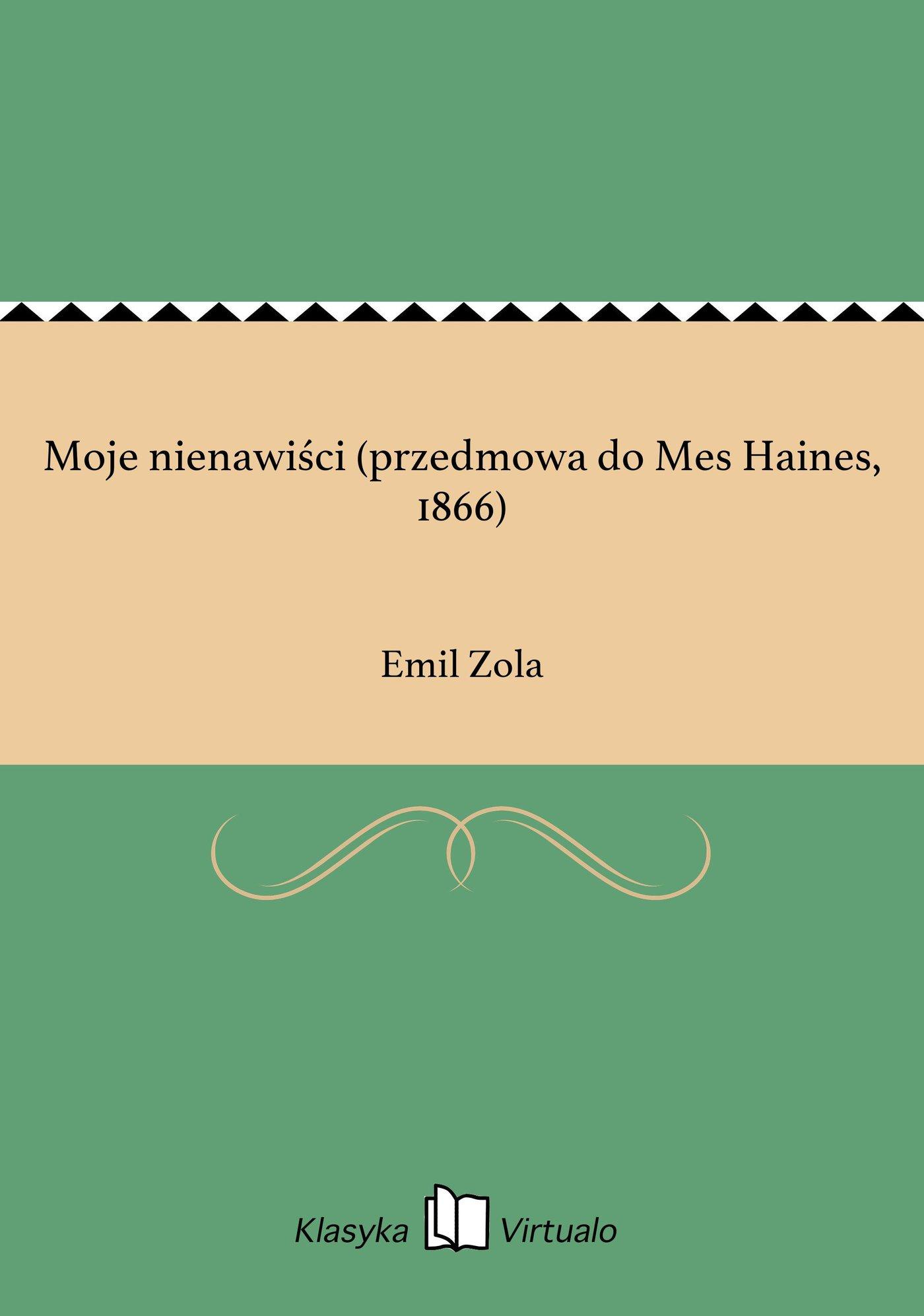 Moje nienawiści (przedmowa do Mes Haines, 1866) - Ebook (Książka EPUB) do pobrania w formacie EPUB