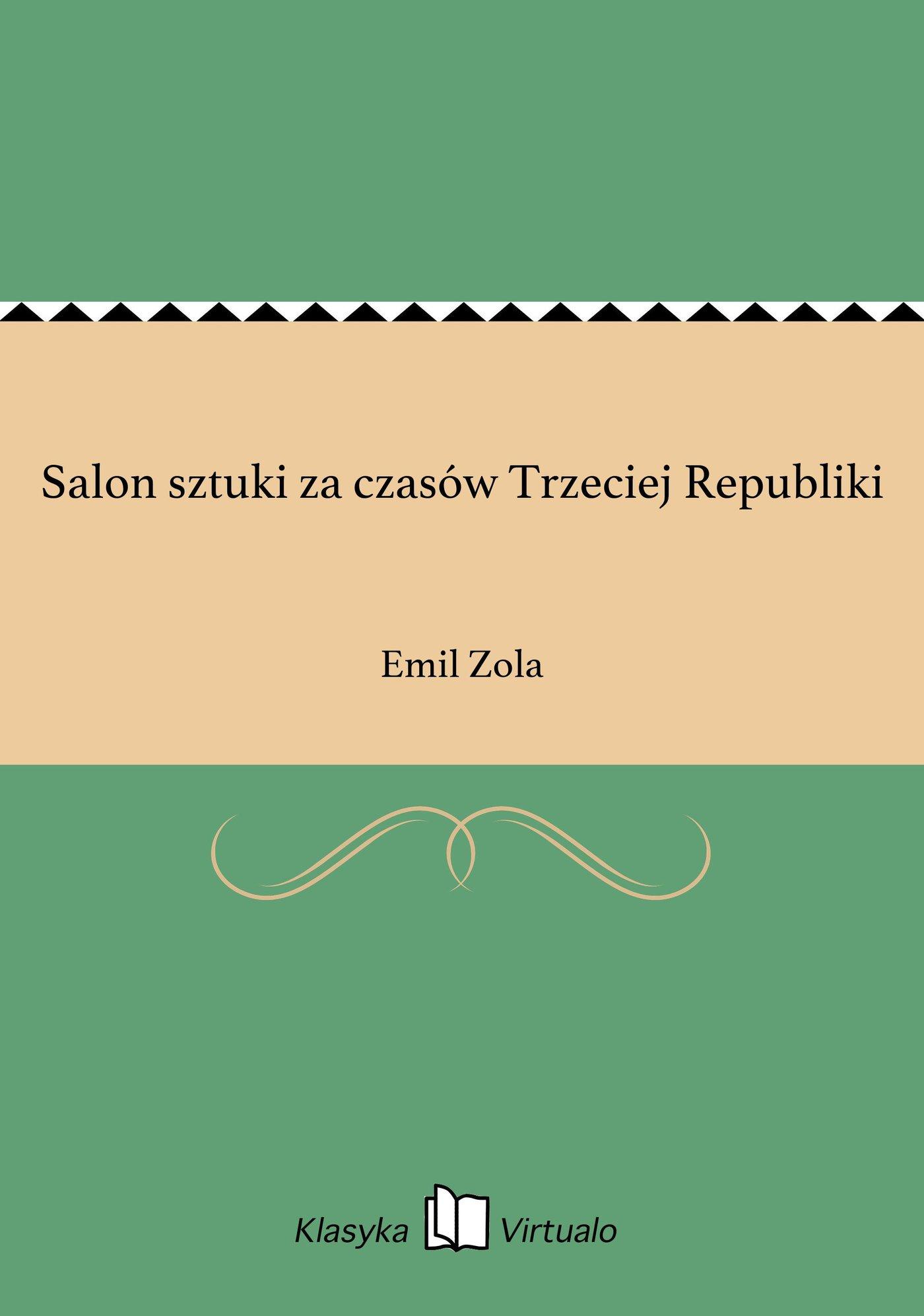 Salon sztuki za czasów Trzeciej Republiki - Ebook (Książka EPUB) do pobrania w formacie EPUB