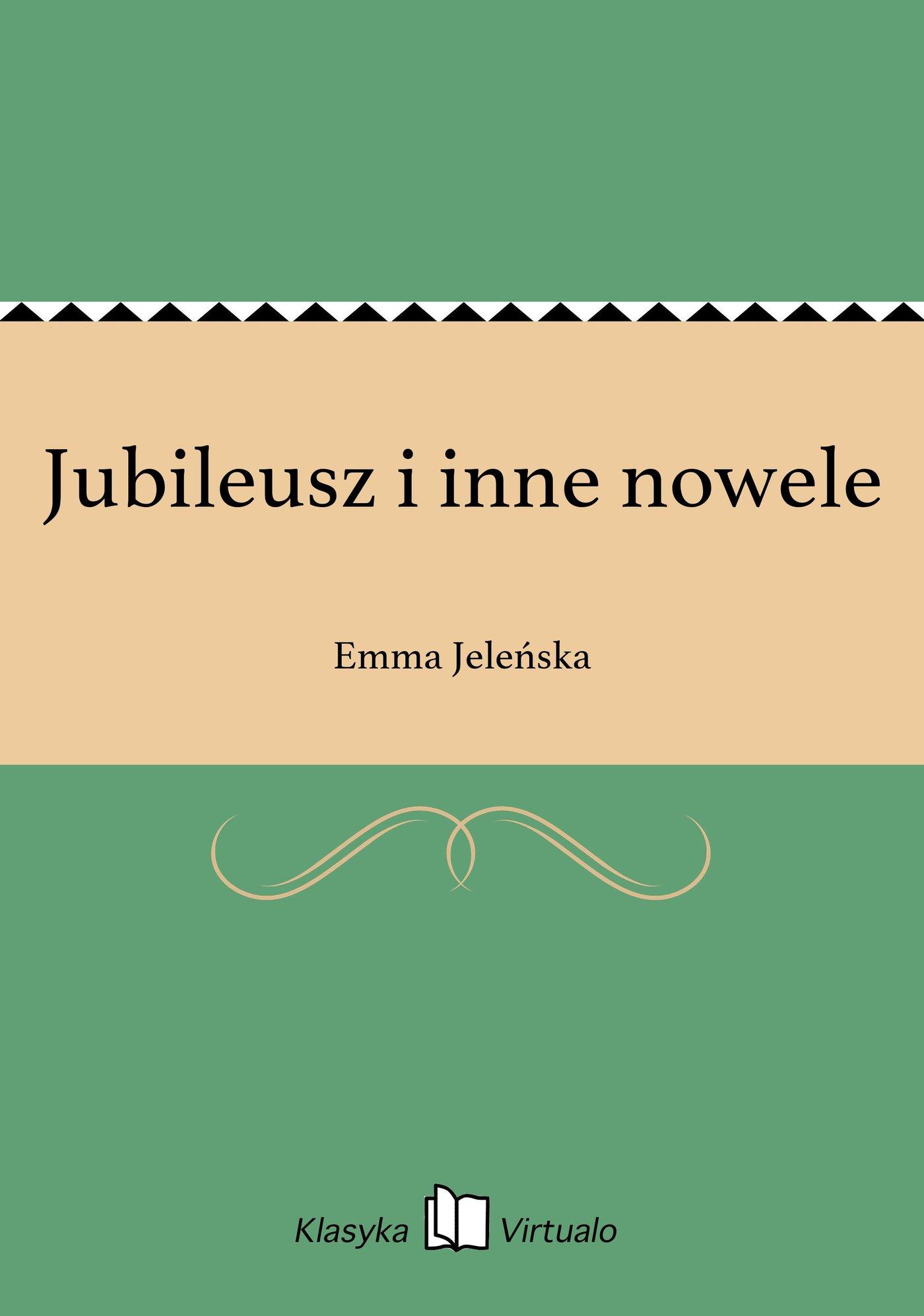 Jubileusz i inne nowele - Ebook (Książka EPUB) do pobrania w formacie EPUB