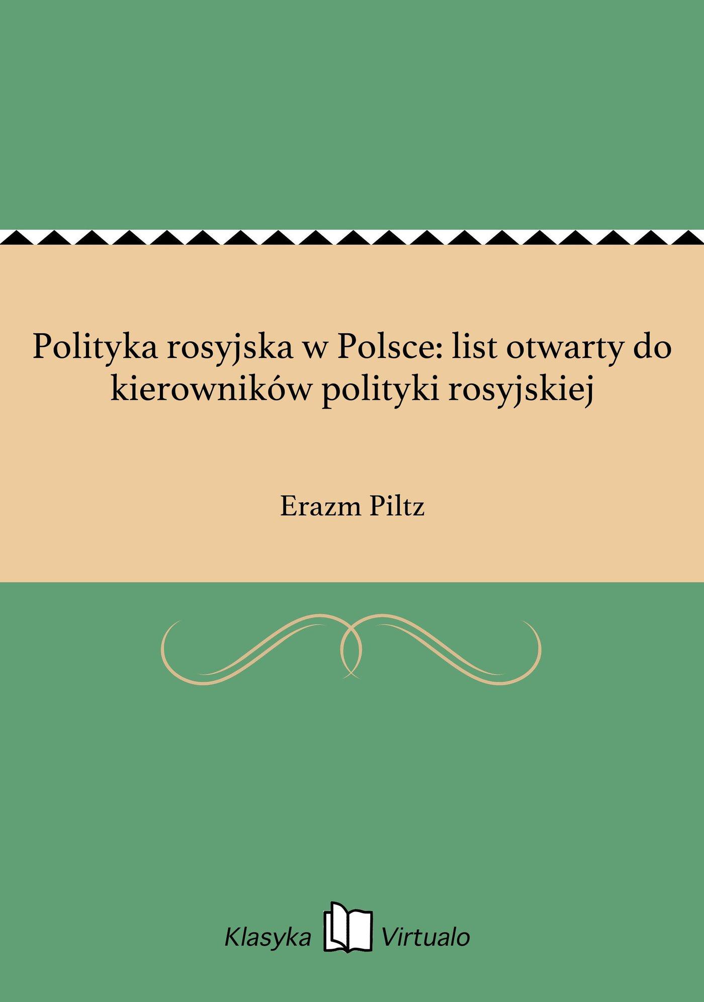 Polityka rosyjska w Polsce: list otwarty do kierowników polityki rosyjskiej - Ebook (Książka EPUB) do pobrania w formacie EPUB
