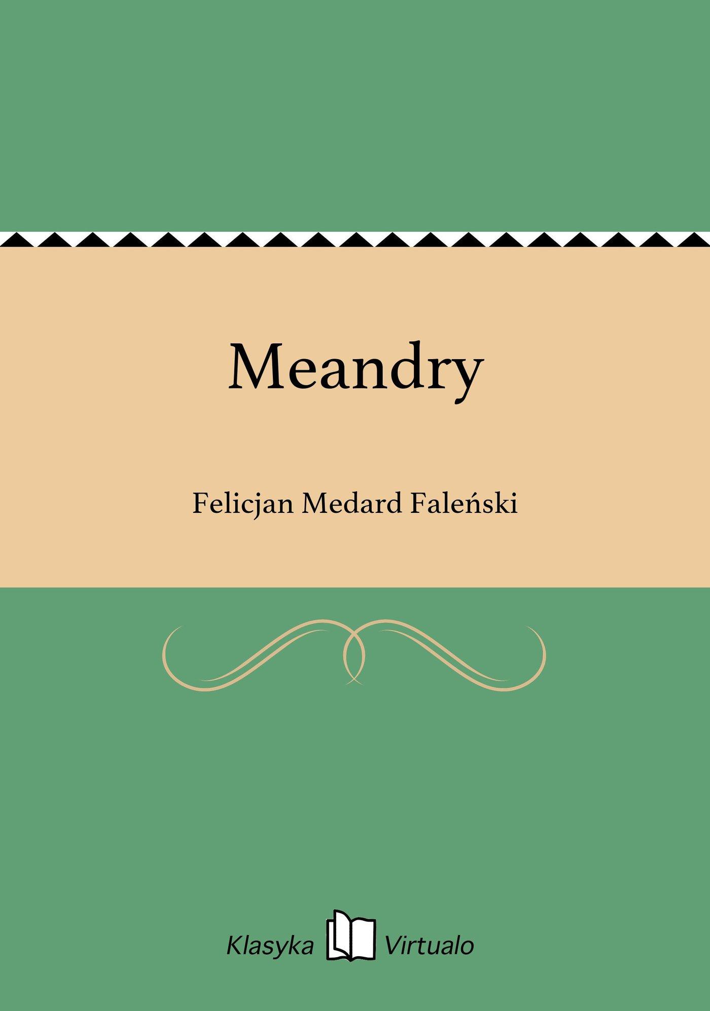 Meandry - Ebook (Książka EPUB) do pobrania w formacie EPUB