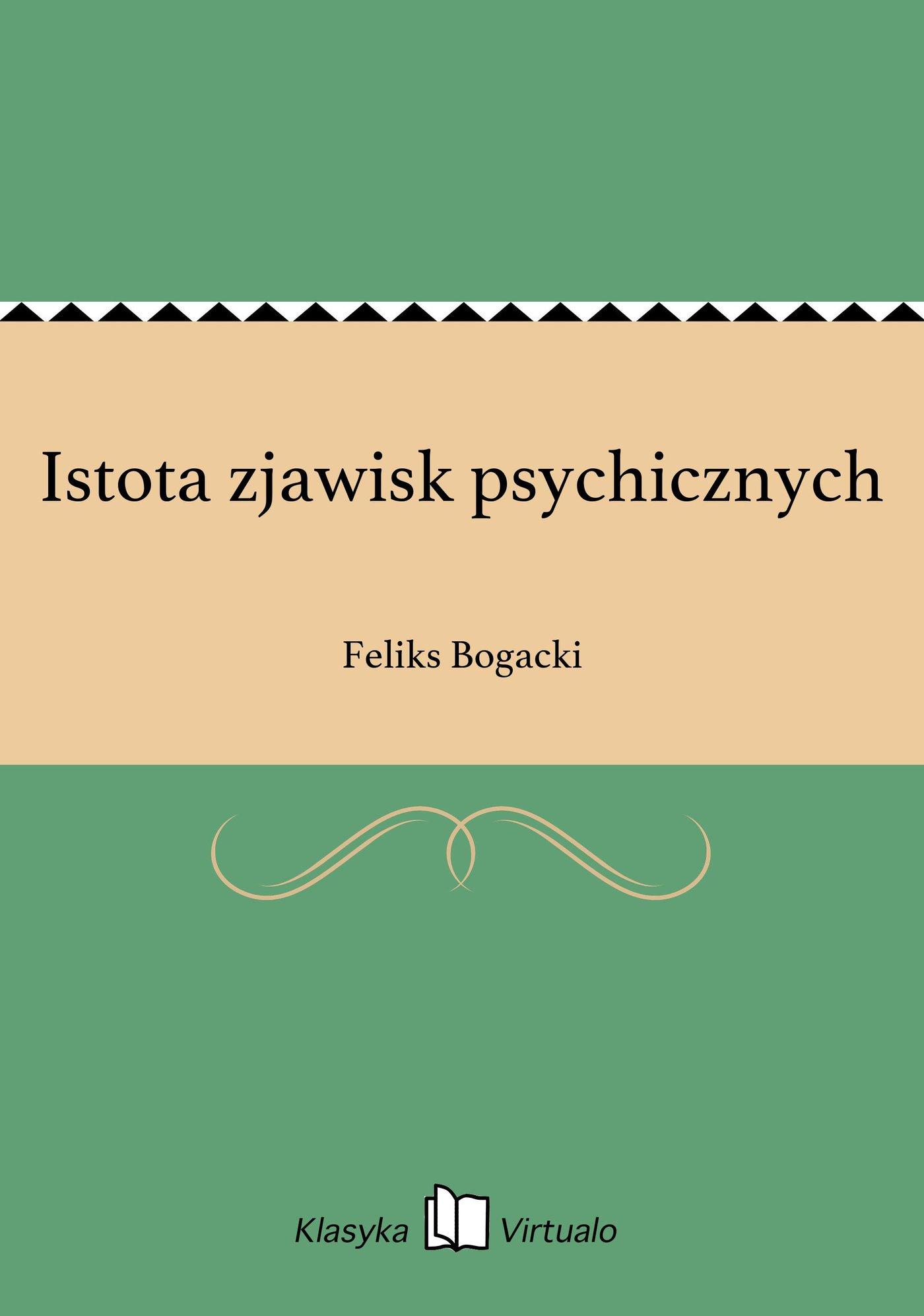 Istota zjawisk psychicznych - Ebook (Książka EPUB) do pobrania w formacie EPUB