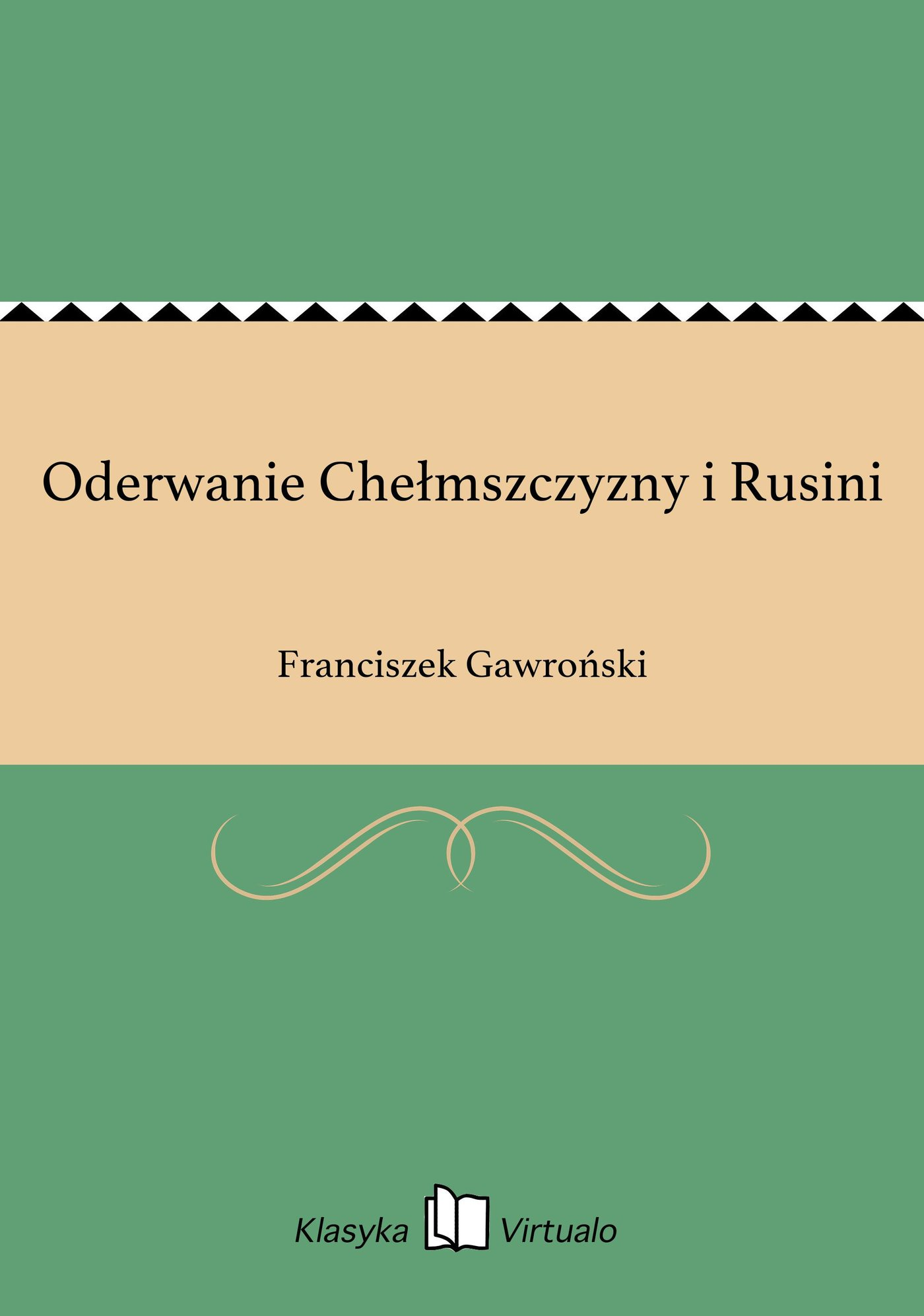 Oderwanie Chełmszczyzny i Rusini - Ebook (Książka EPUB) do pobrania w formacie EPUB