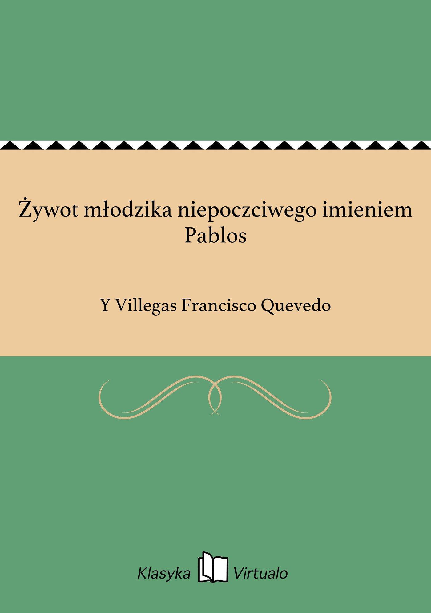 Żywot młodzika niepoczciwego imieniem Pablos - Ebook (Książka EPUB) do pobrania w formacie EPUB