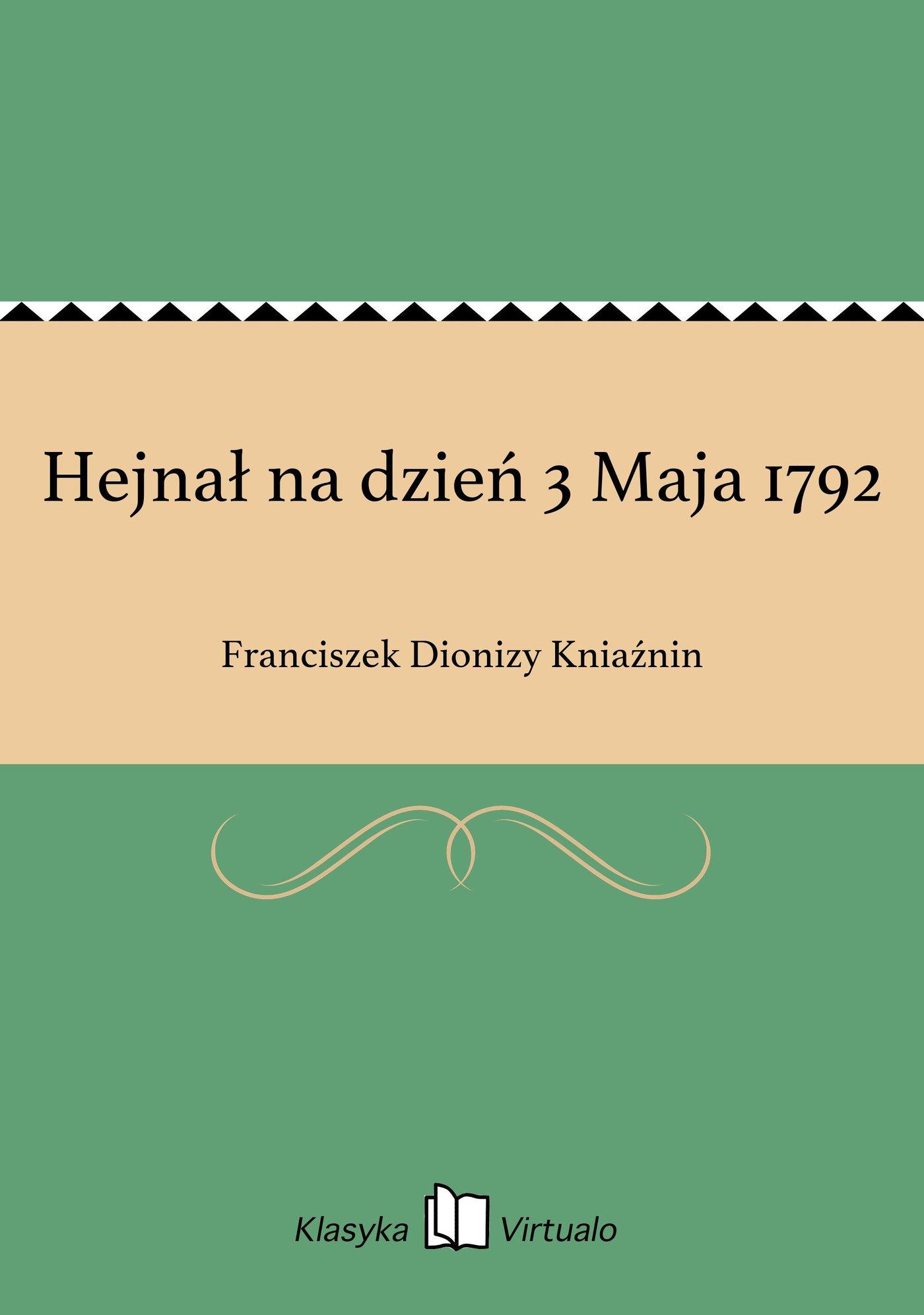 Hejnał na dzień 3 Maja 1792 - Ebook (Książka EPUB) do pobrania w formacie EPUB
