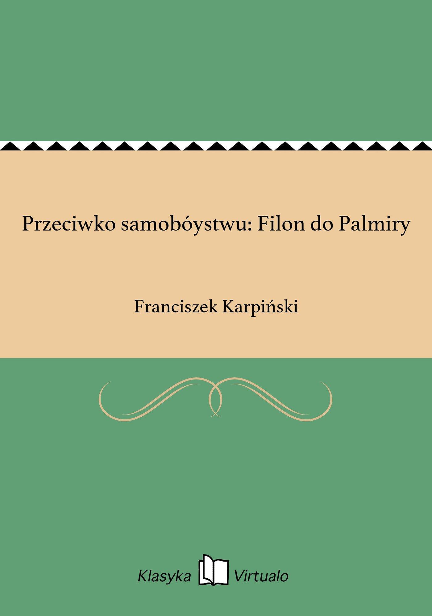 Przeciwko samobóystwu: Filon do Palmiry - Ebook (Książka EPUB) do pobrania w formacie EPUB
