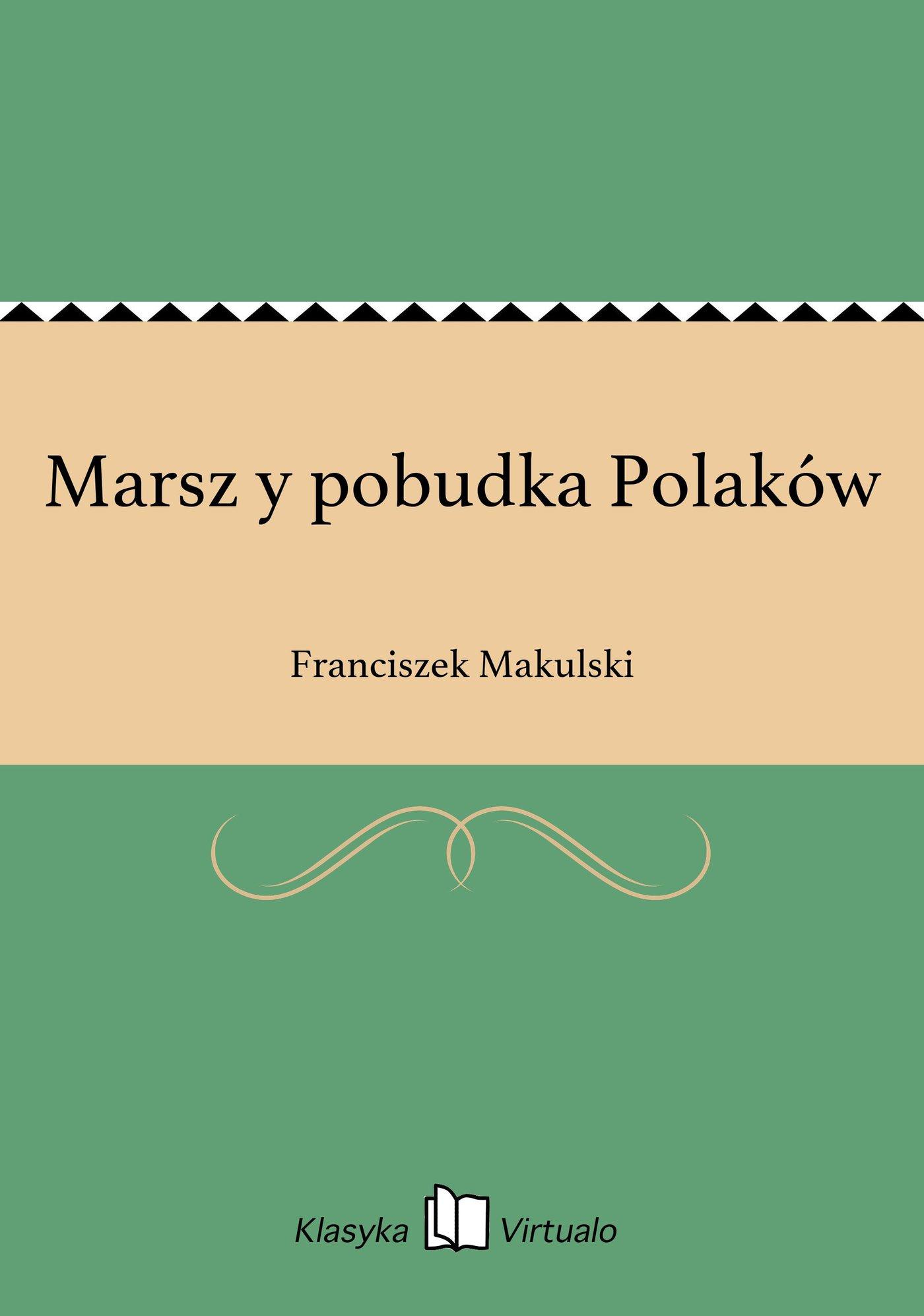 Marsz y pobudka Polaków - Ebook (Książka EPUB) do pobrania w formacie EPUB