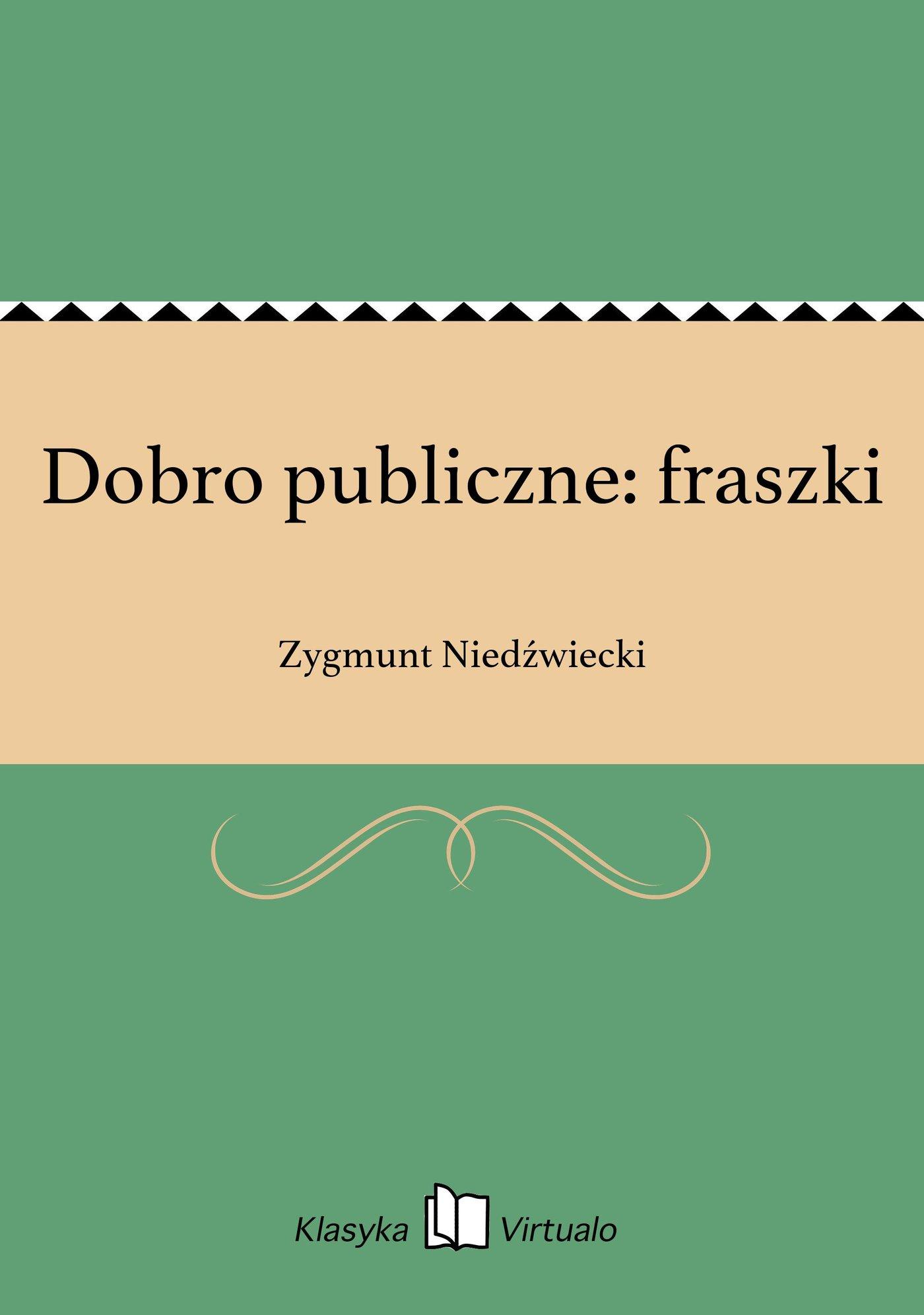 Dobro publiczne: fraszki - Ebook (Książka EPUB) do pobrania w formacie EPUB