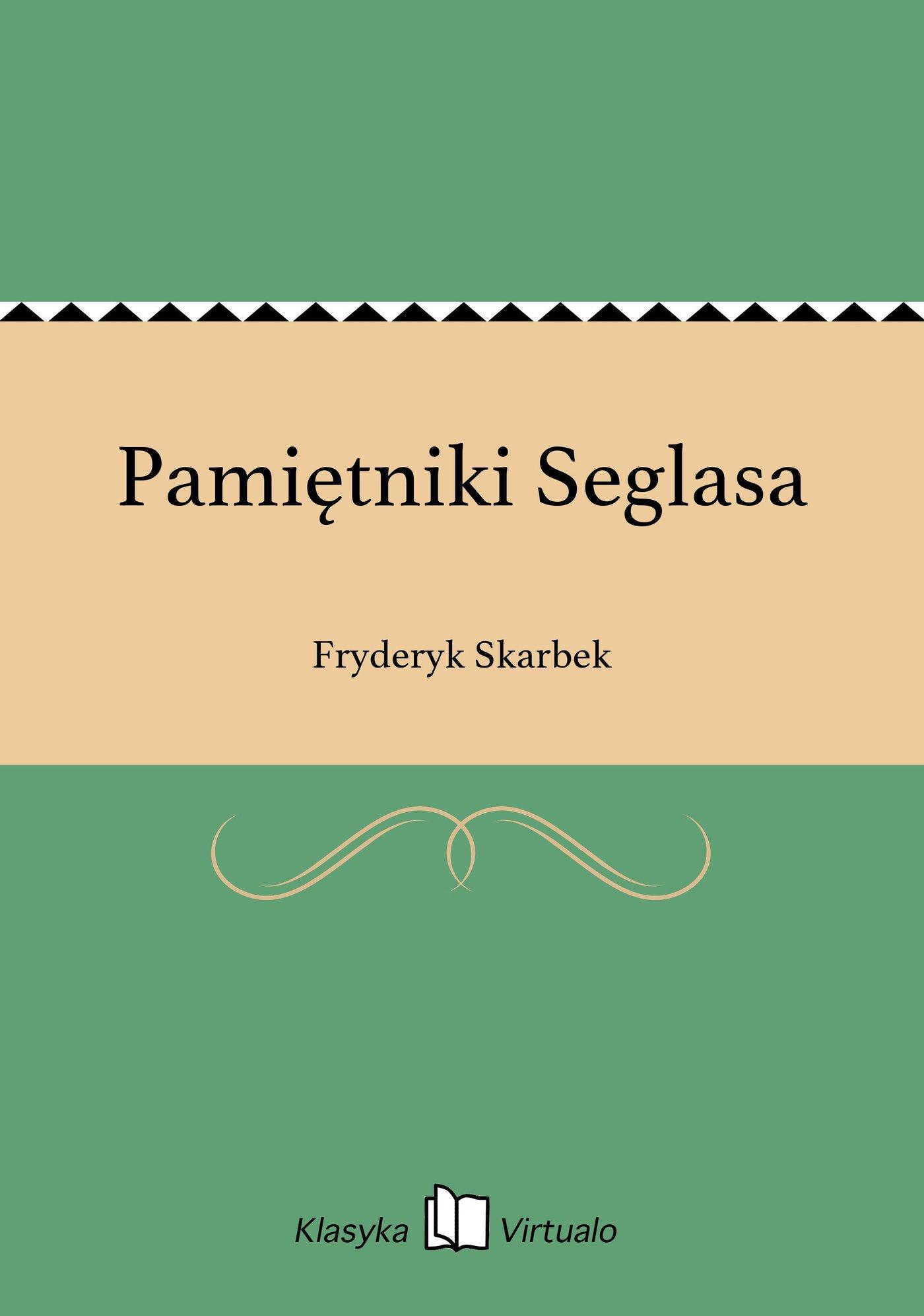 Pamiętniki Seglasa - Ebook (Książka EPUB) do pobrania w formacie EPUB