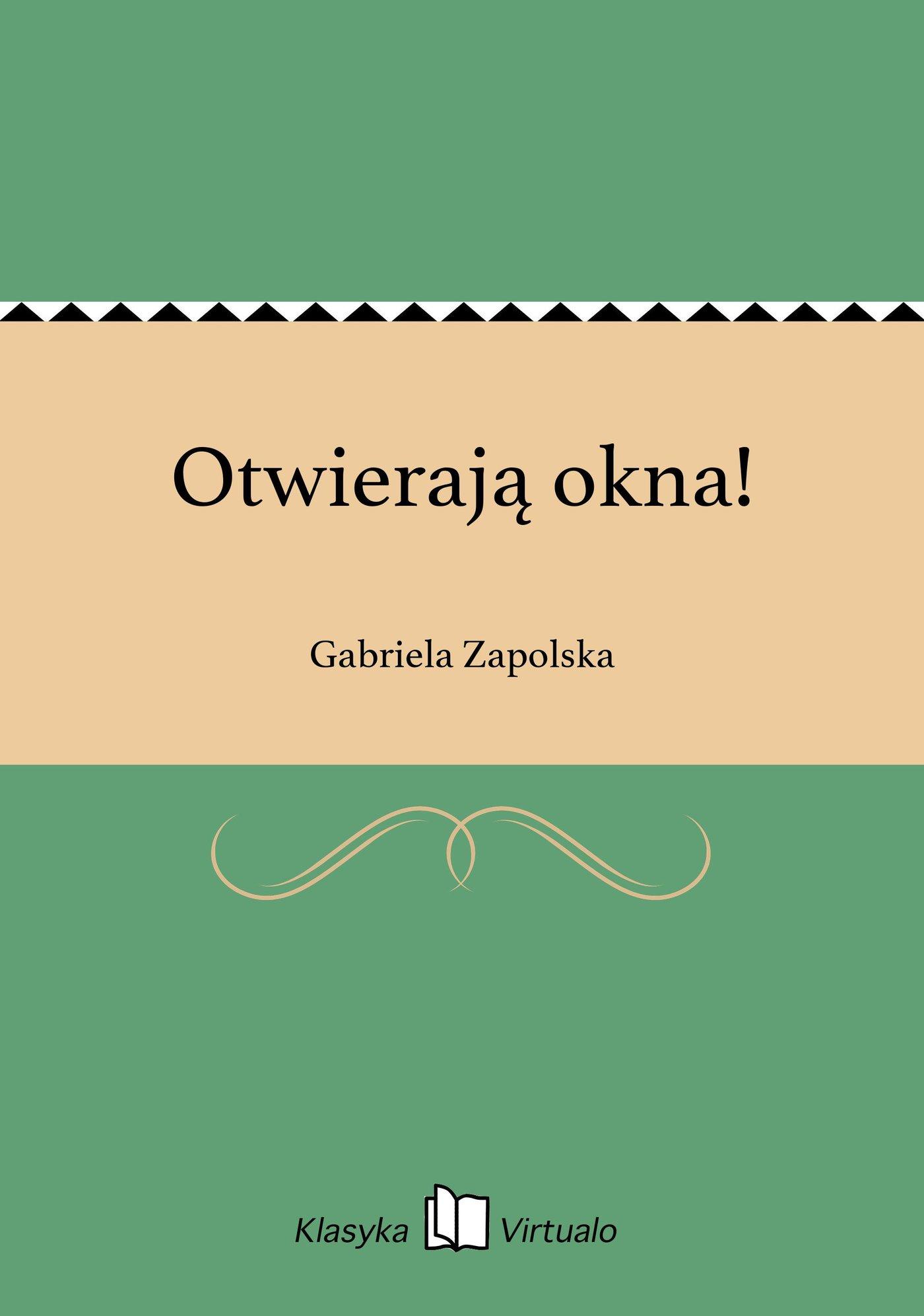 Otwierają okna! - Ebook (Książka EPUB) do pobrania w formacie EPUB