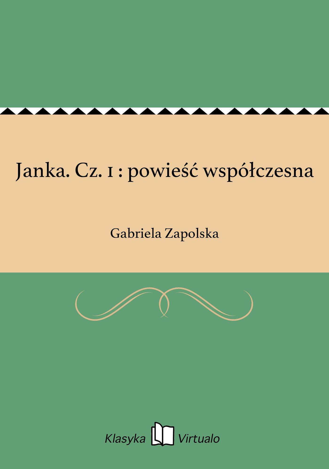 Janka. Cz. 1 : powieść współczesna - Ebook (Książka EPUB) do pobrania w formacie EPUB