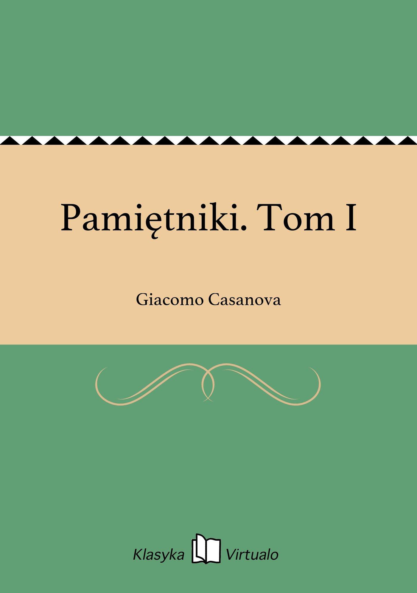 Pamiętniki. Tom I - Ebook (Książka EPUB) do pobrania w formacie EPUB