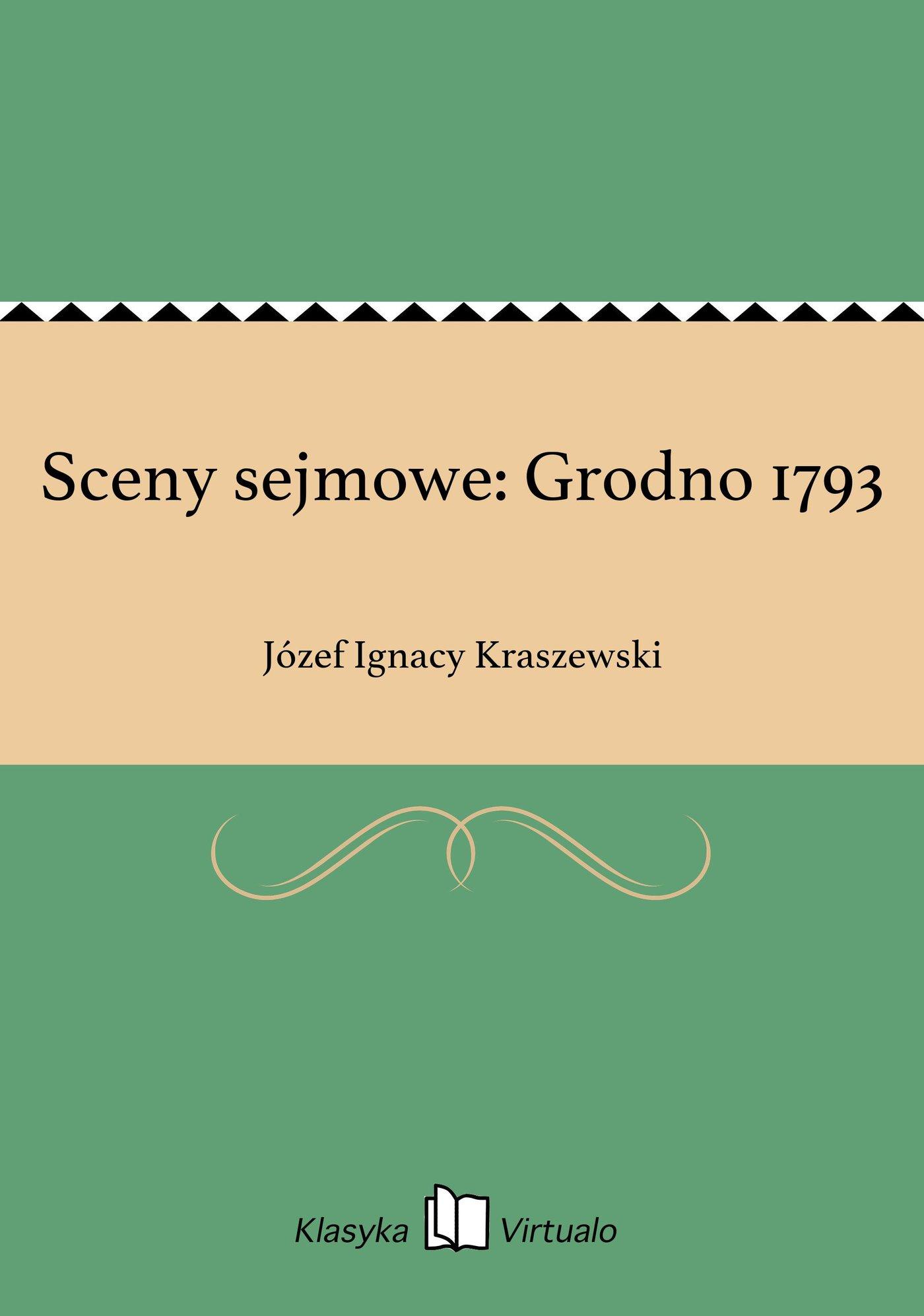 Sceny sejmowe: Grodno 1793 - Ebook (Książka EPUB) do pobrania w formacie EPUB
