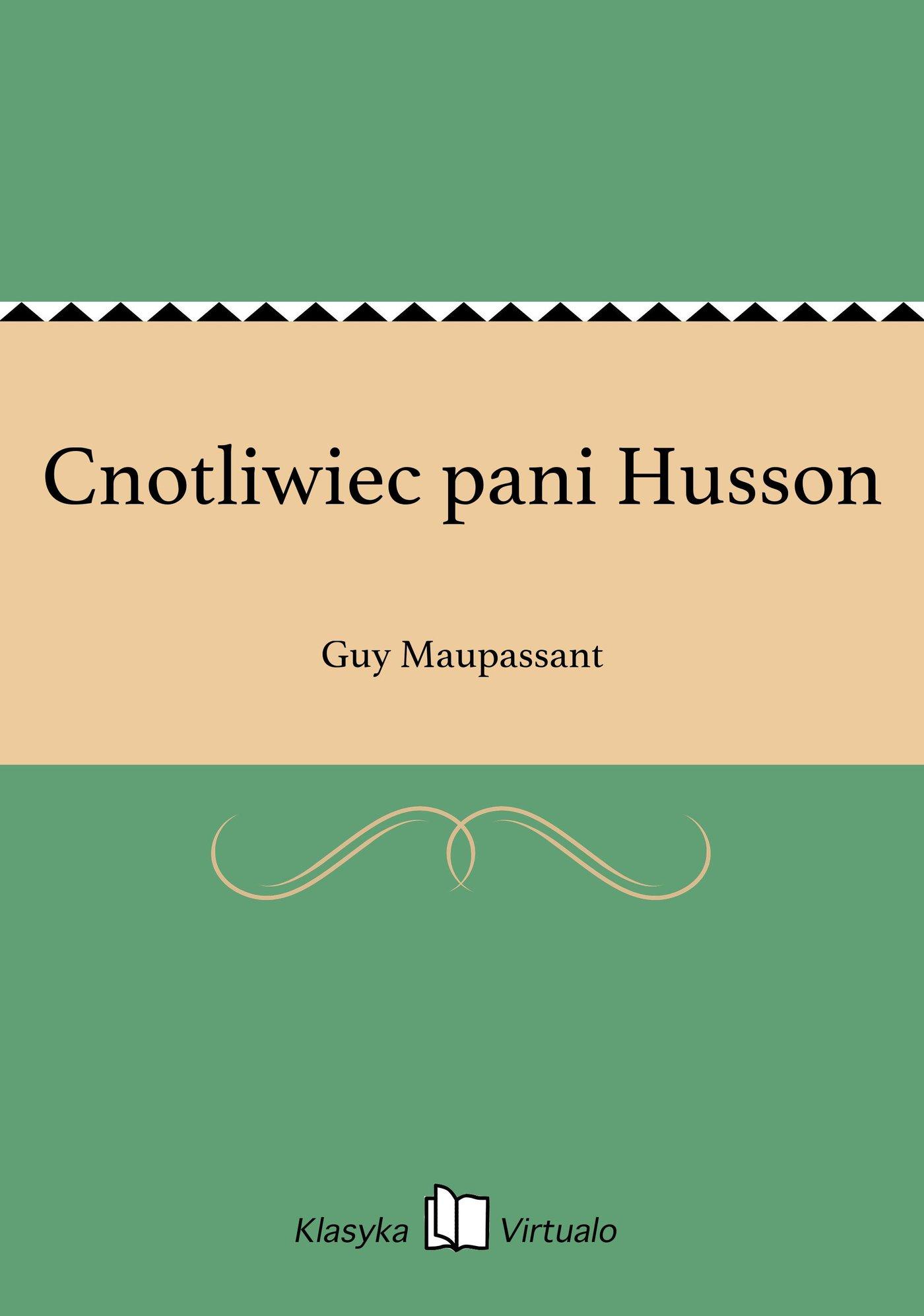 Cnotliwiec pani Husson - Ebook (Książka EPUB) do pobrania w formacie EPUB