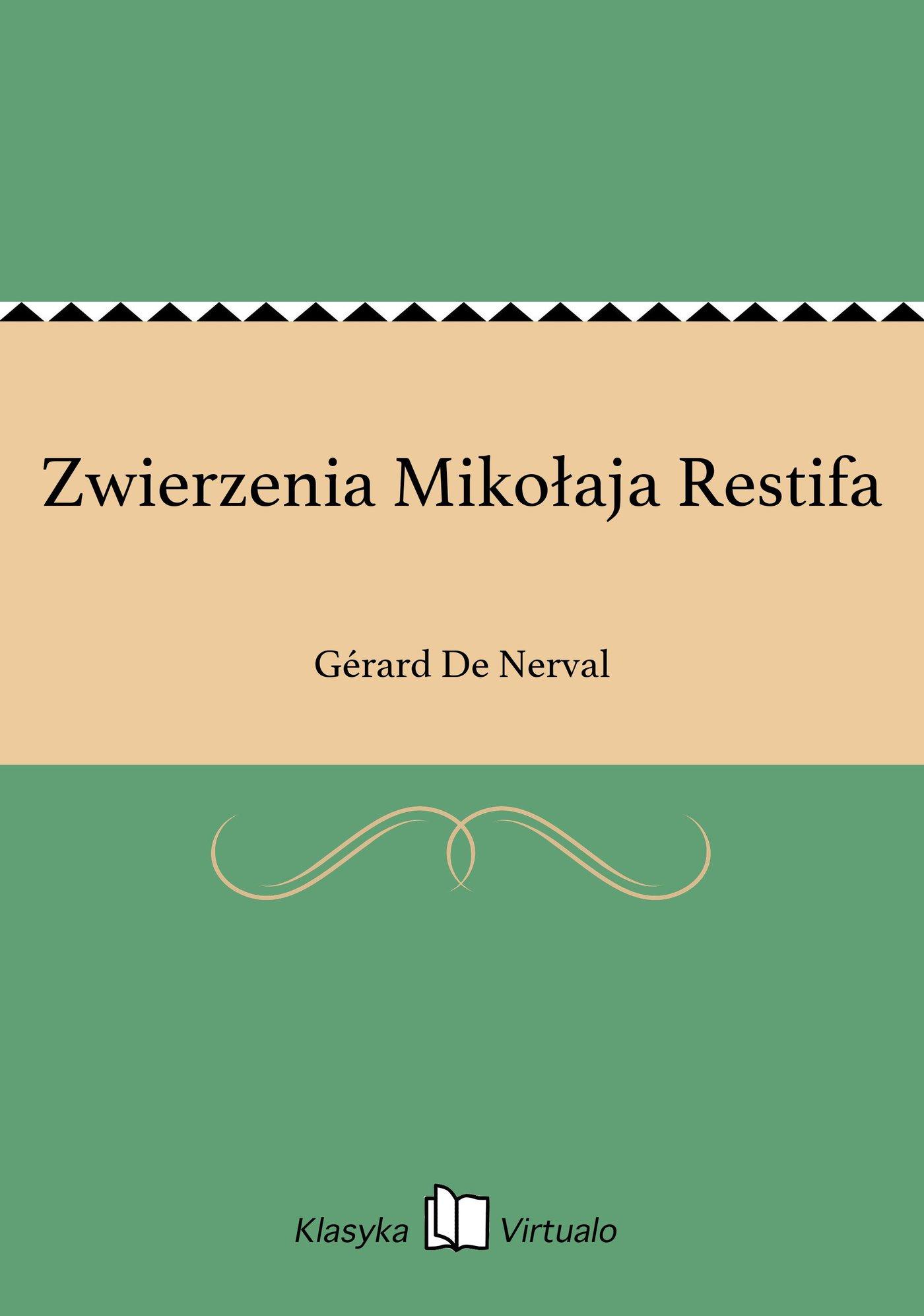 Zwierzenia Mikołaja Restifa - Ebook (Książka EPUB) do pobrania w formacie EPUB