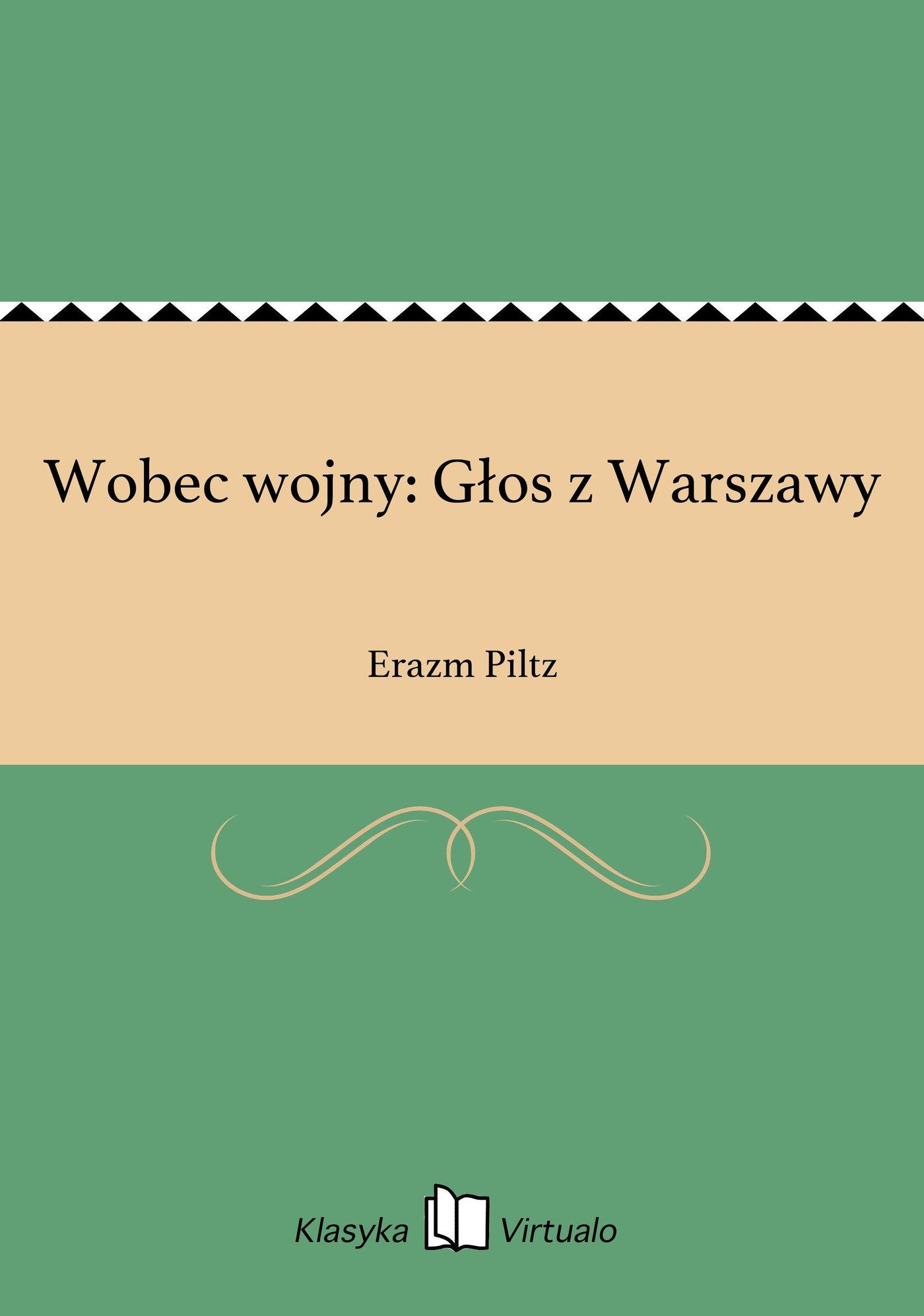 Wobec wojny: Głos z Warszawy - Ebook (Książka EPUB) do pobrania w formacie EPUB