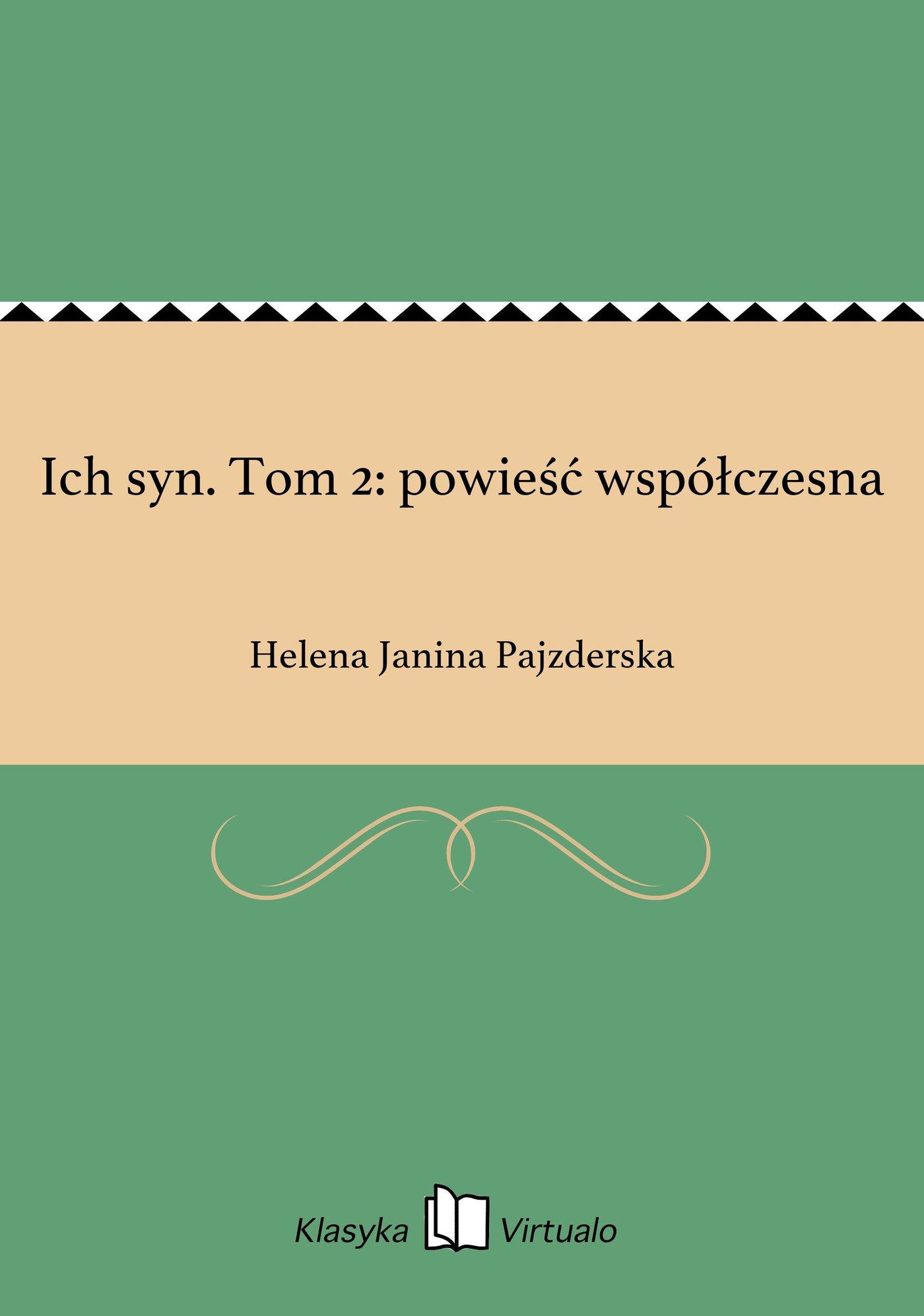 Ich syn. Tom 2: powieść współczesna - Ebook (Książka EPUB) do pobrania w formacie EPUB