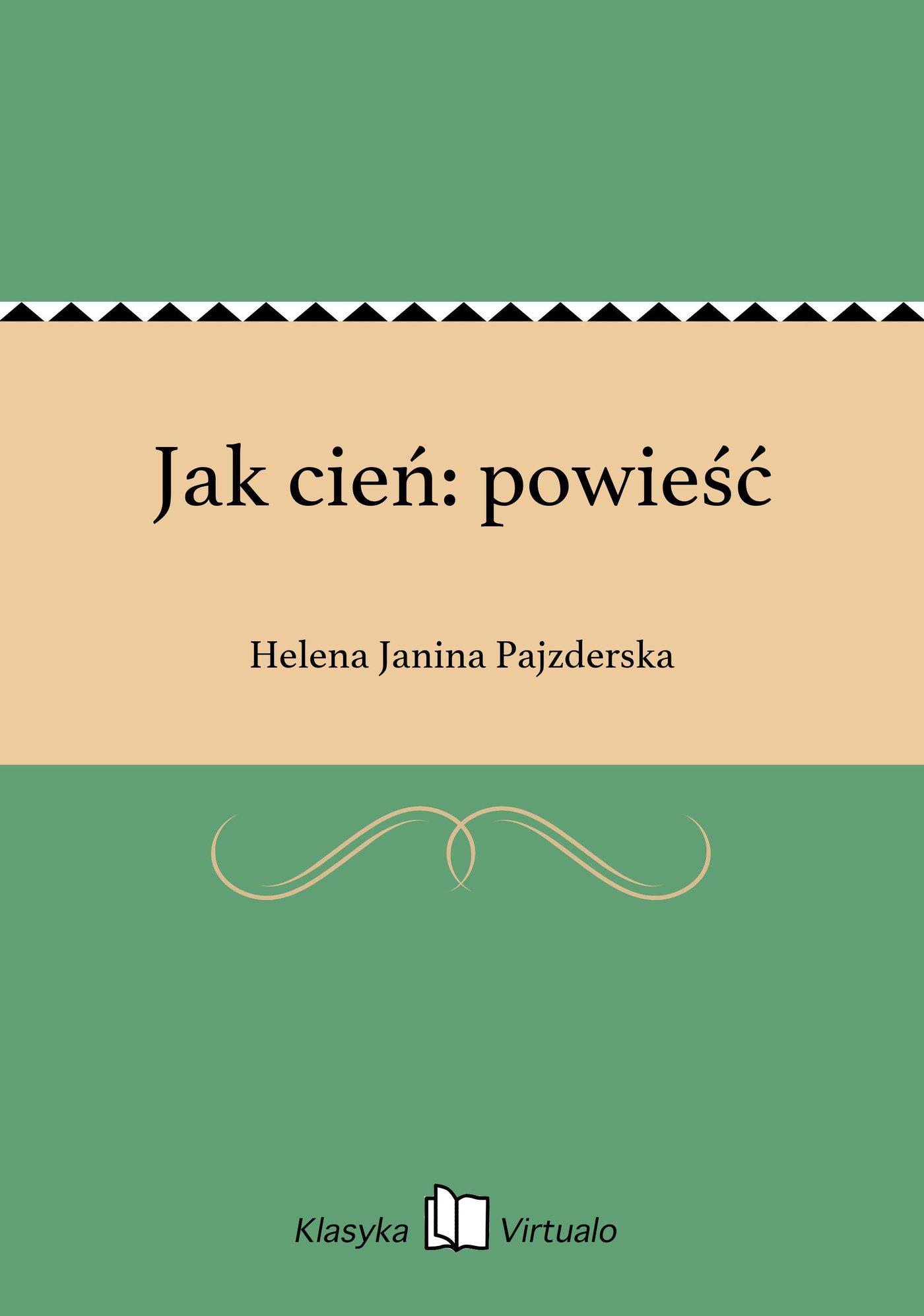 Jak cień: powieść - Ebook (Książka EPUB) do pobrania w formacie EPUB