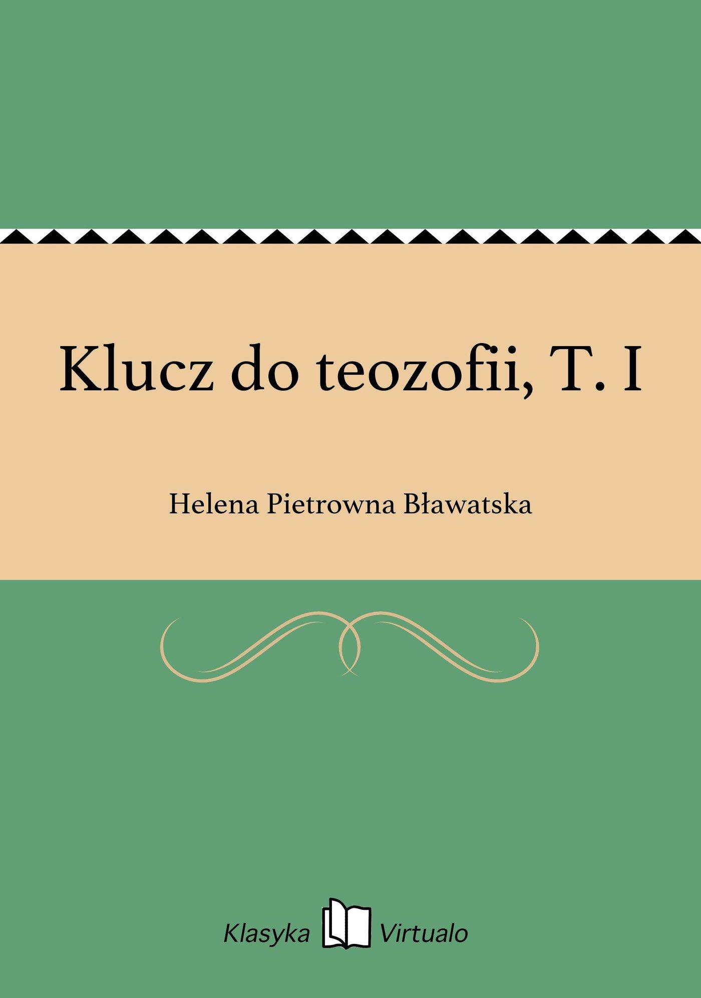 Klucz do teozofii, T. I - Ebook (Książka EPUB) do pobrania w formacie EPUB