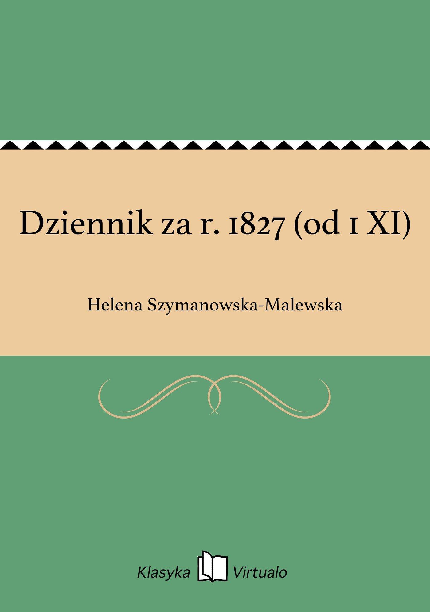 Dziennik za r. 1827 (od 1 XI) - Ebook (Książka EPUB) do pobrania w formacie EPUB