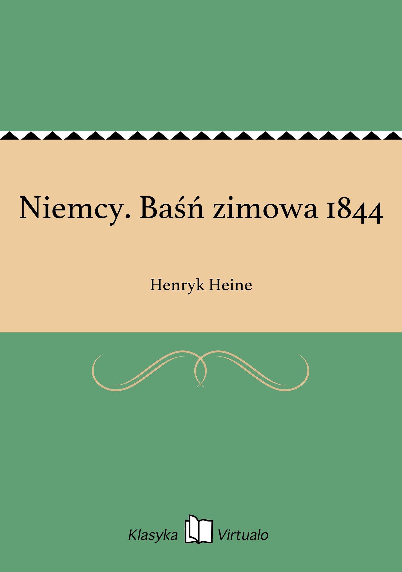 Niemcy. Baśń zimowa 1844 - Ebook (Książka EPUB) do pobrania w formacie EPUB