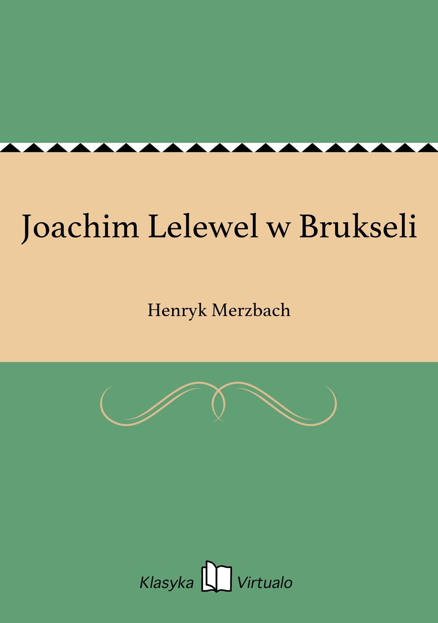 Joachim Lelewel w Brukseli - Ebook (Książka EPUB) do pobrania w formacie EPUB