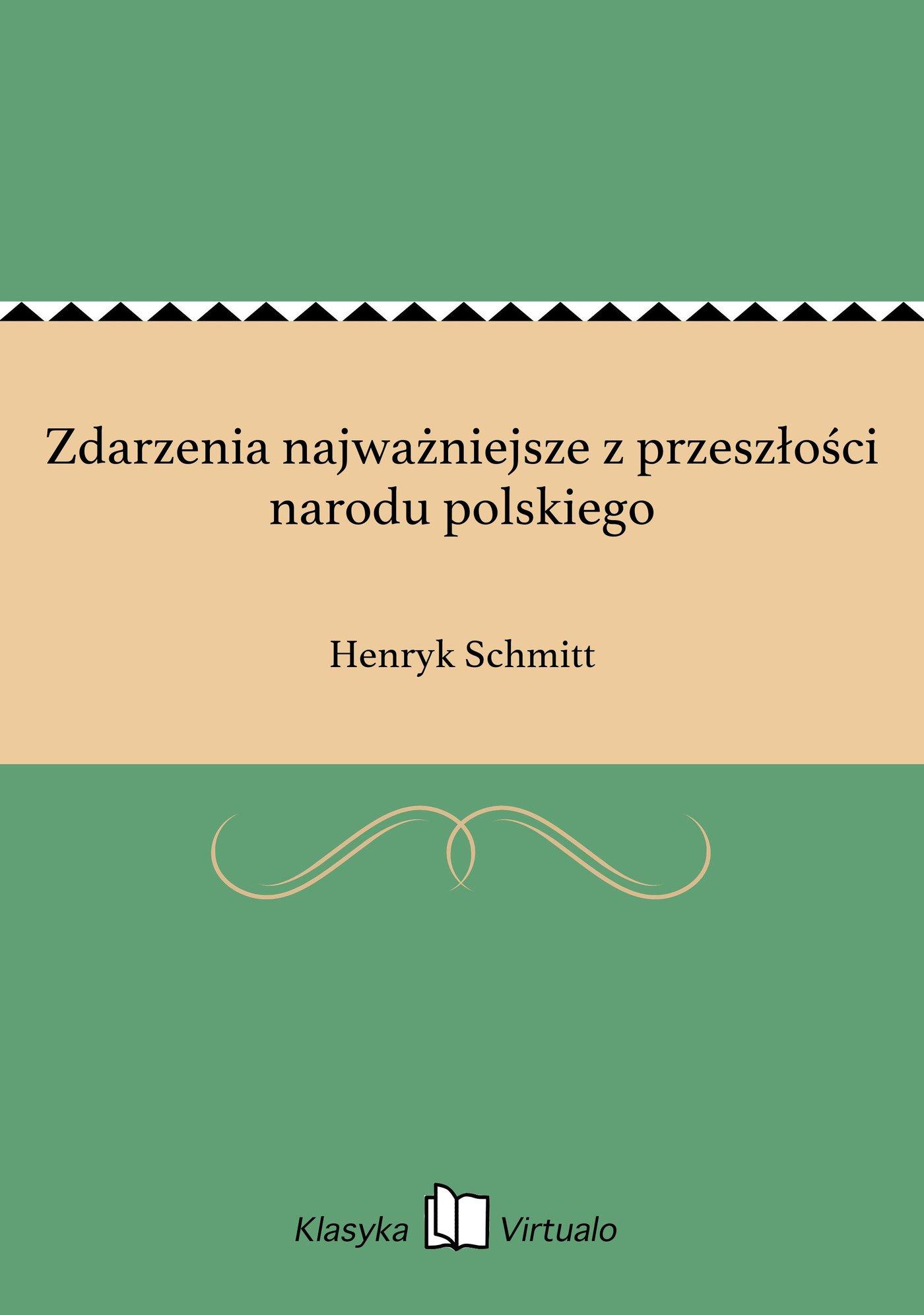 Zdarzenia najważniejsze z przeszłości narodu polskiego - Ebook (Książka EPUB) do pobrania w formacie EPUB